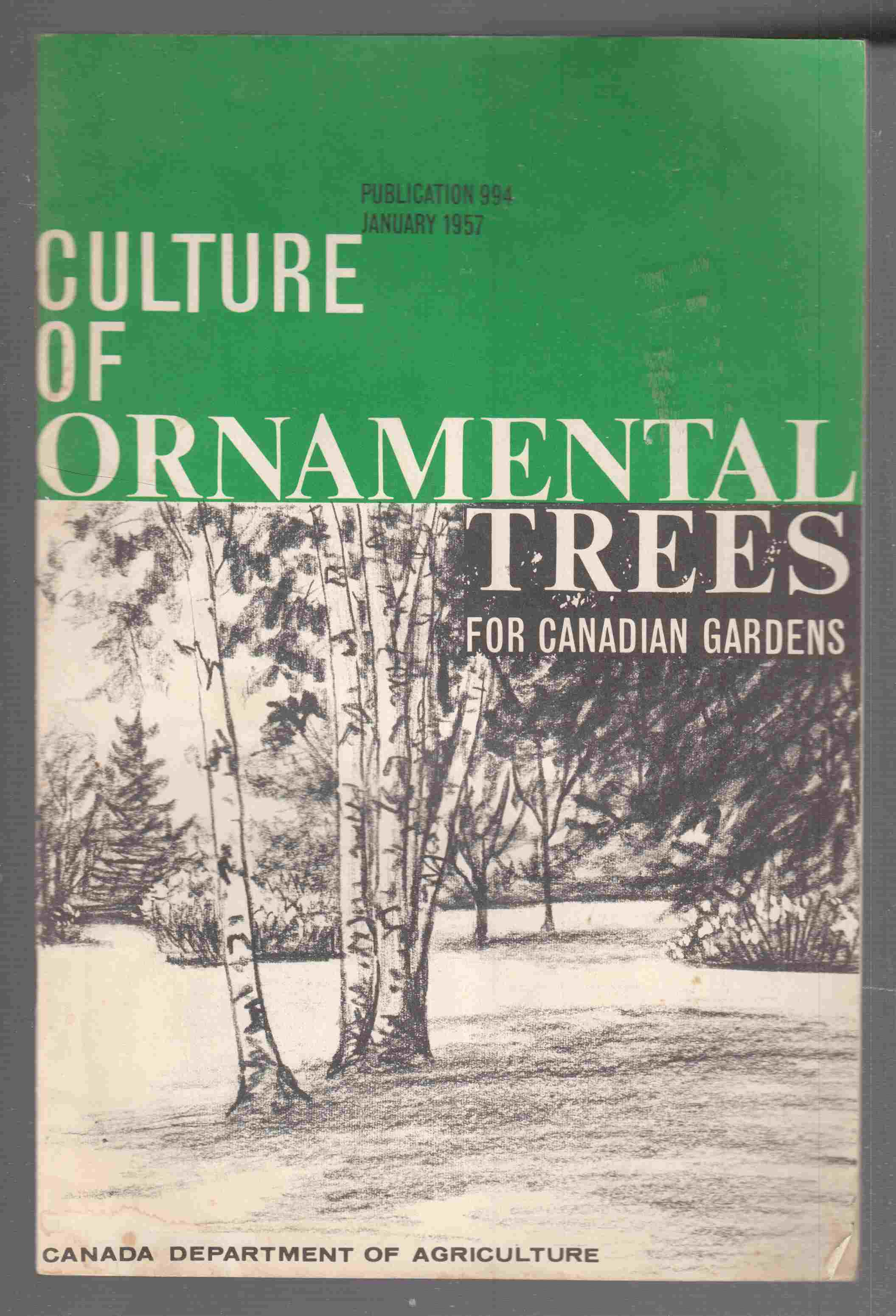 Image for Culture of Ornamental Trees for Canadian Gardens