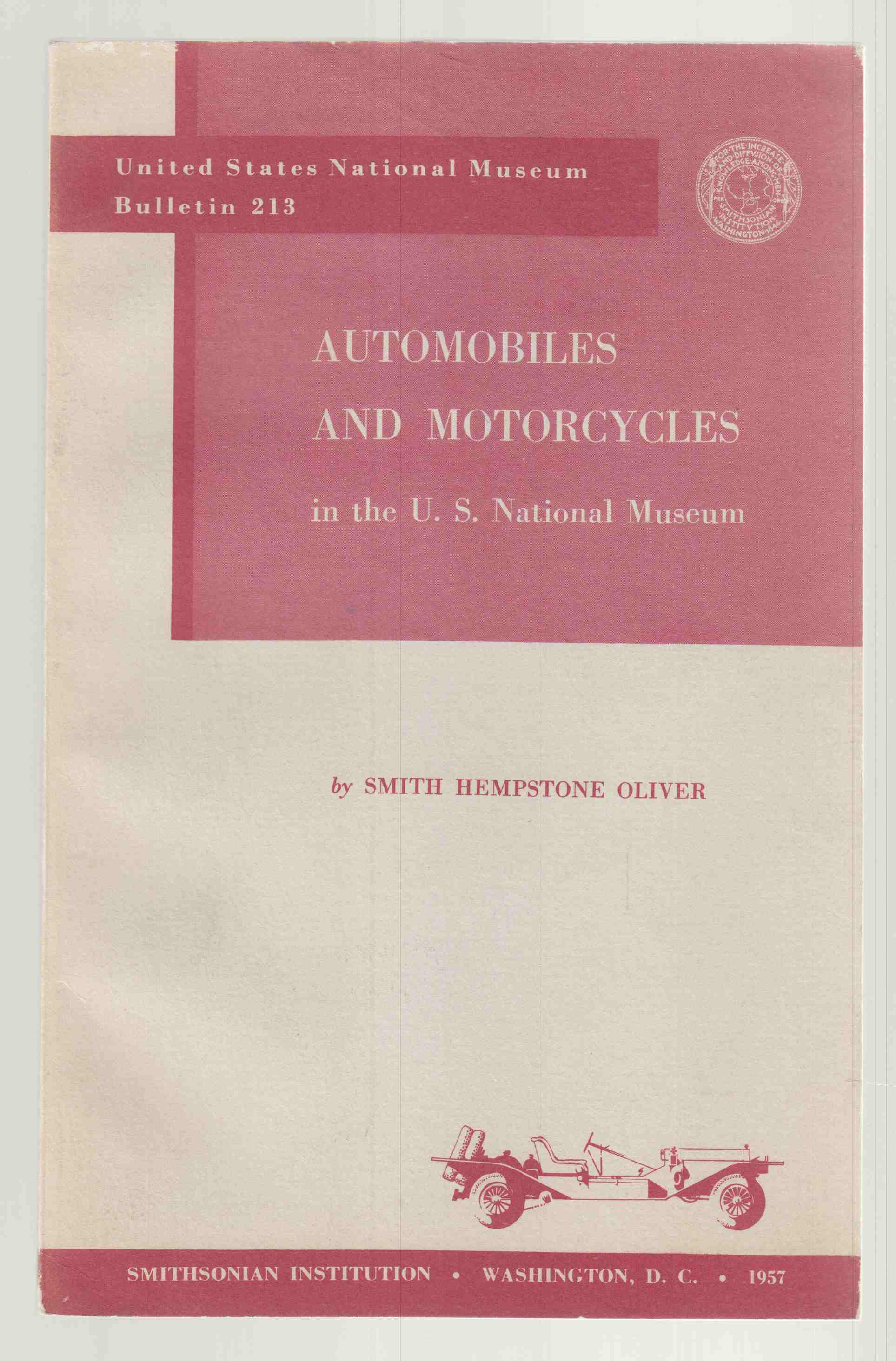 Image for Automobiles and Motorcycles in the U. S. National Museum United States National Museum Bulletin 213