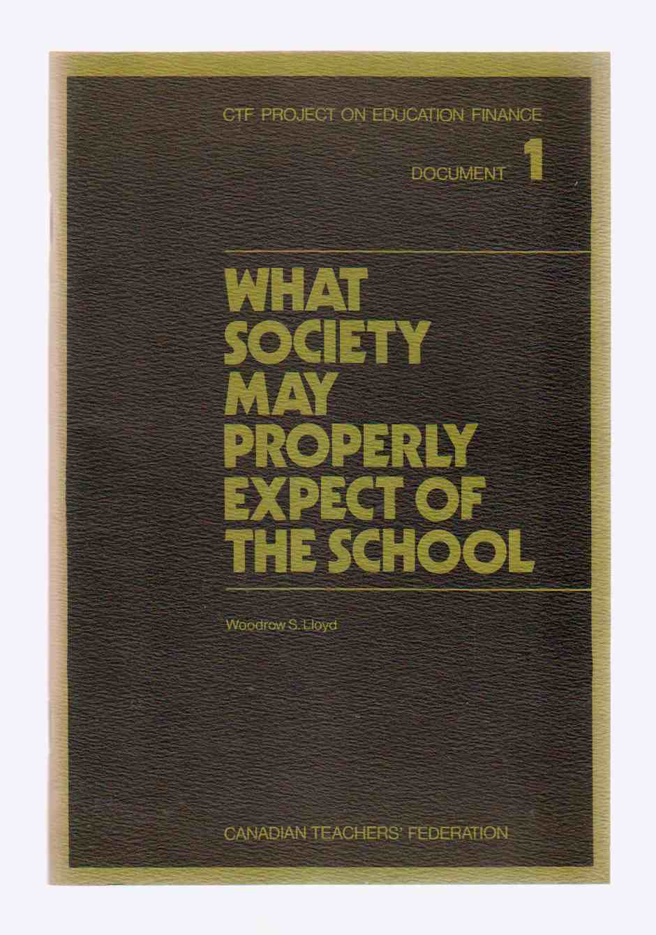 Image for What Society May Properly Expect of the School
