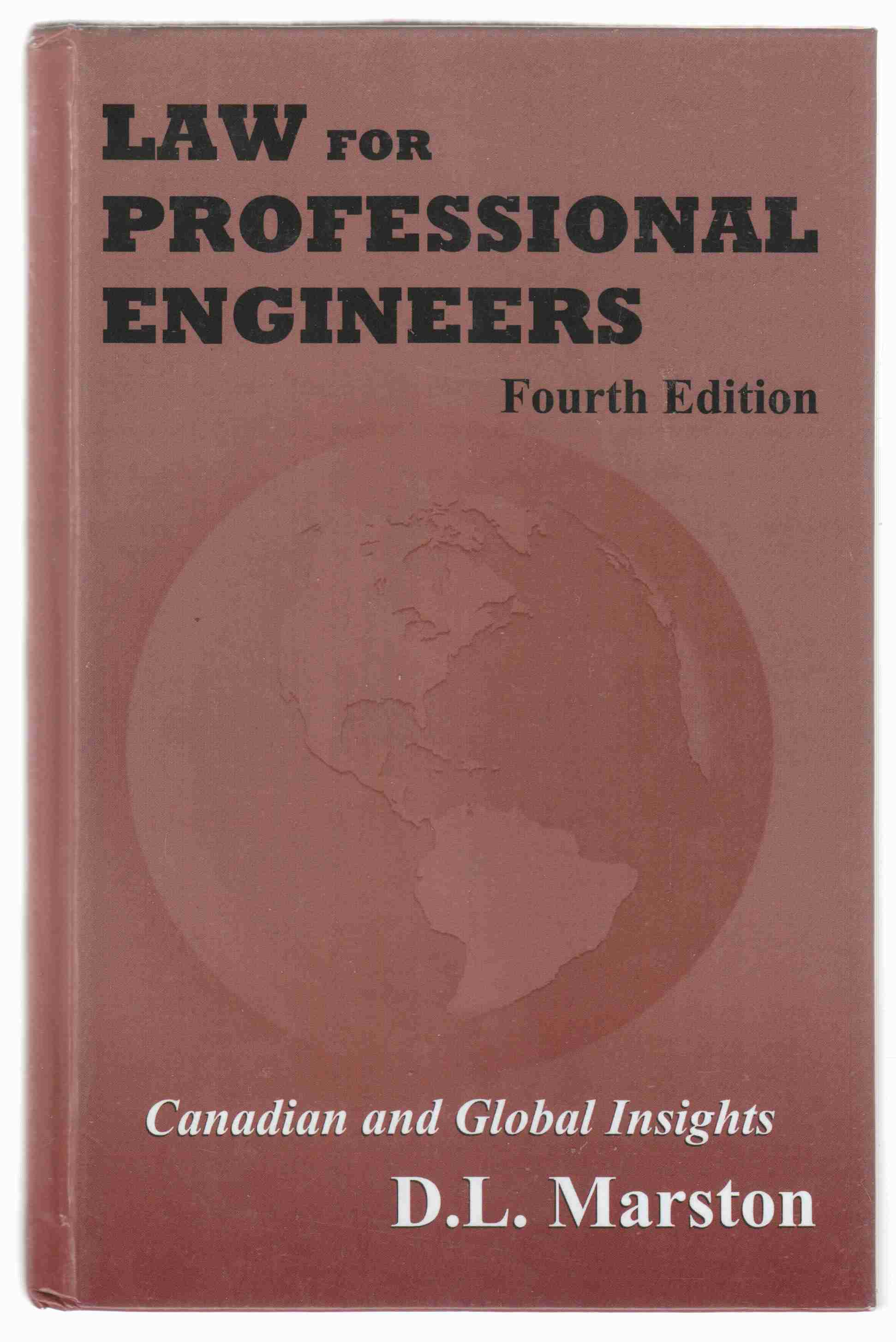 Image for Law for Professional Engineers: Canadian and Global Insights Fourth Edition