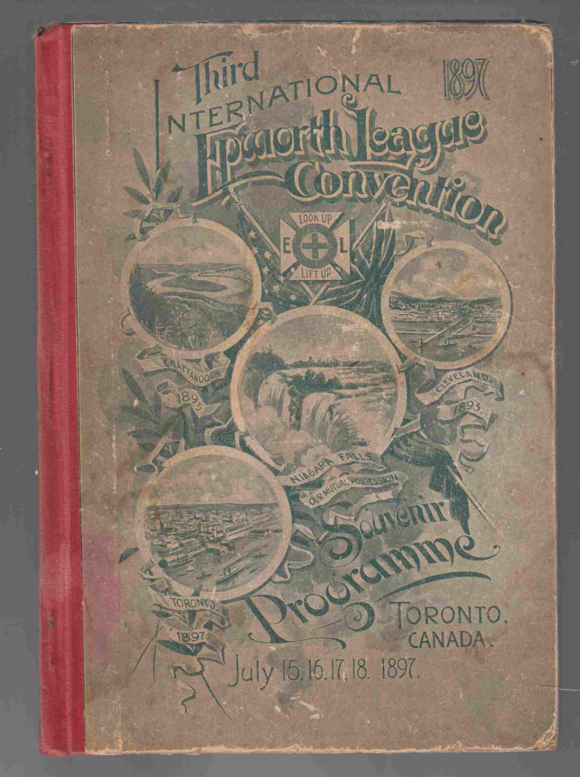 Image for Souvenir Programme 3rd International Convention of the Epworth League Held in Toronto, Canada July 15th, 16th, 17th and 18th, 1897