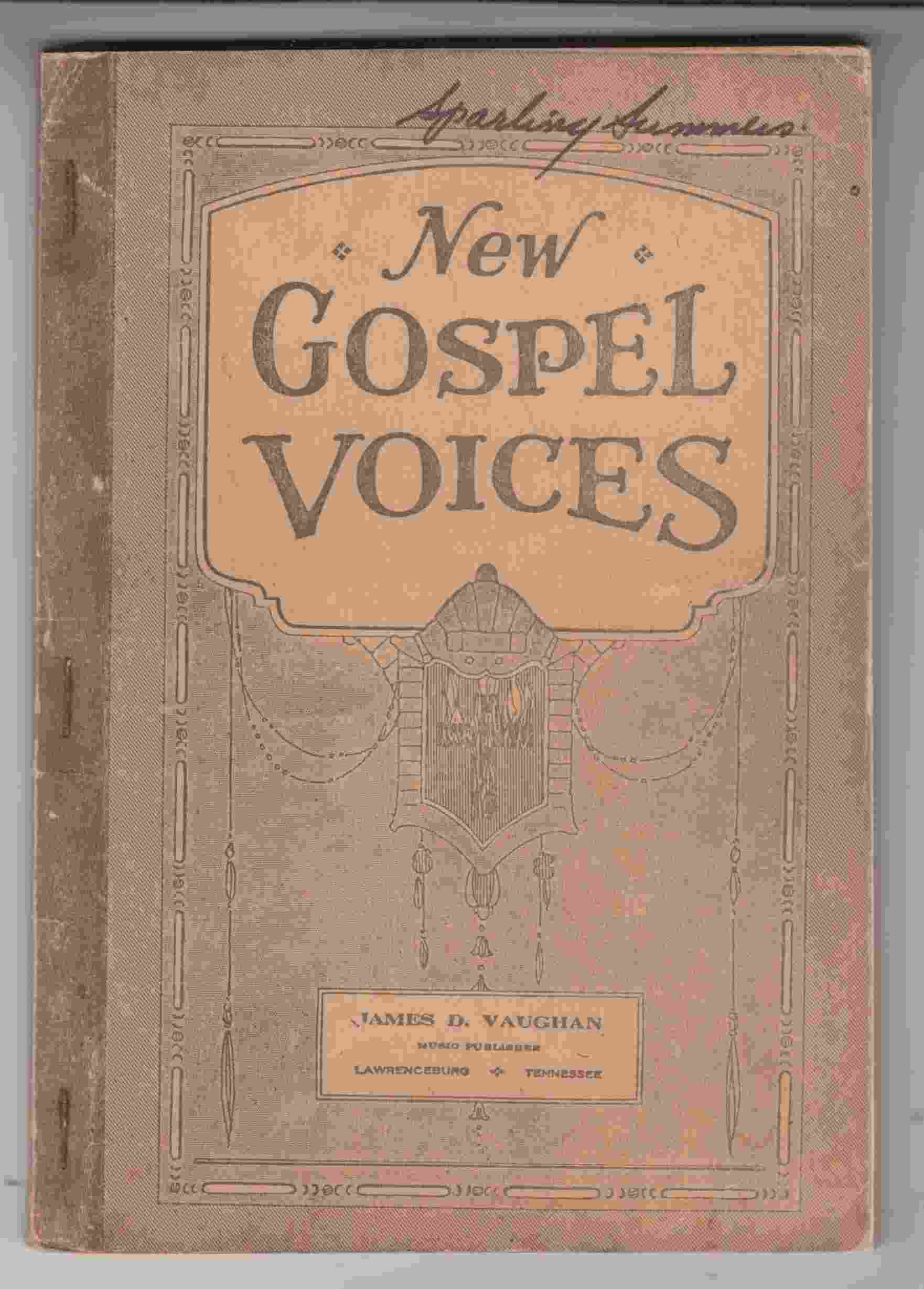 Image for New Gospel Voices for Sunday-Schools, Singing-Schools, Revivals, Conventions and General Use in Christian Work and Workshop