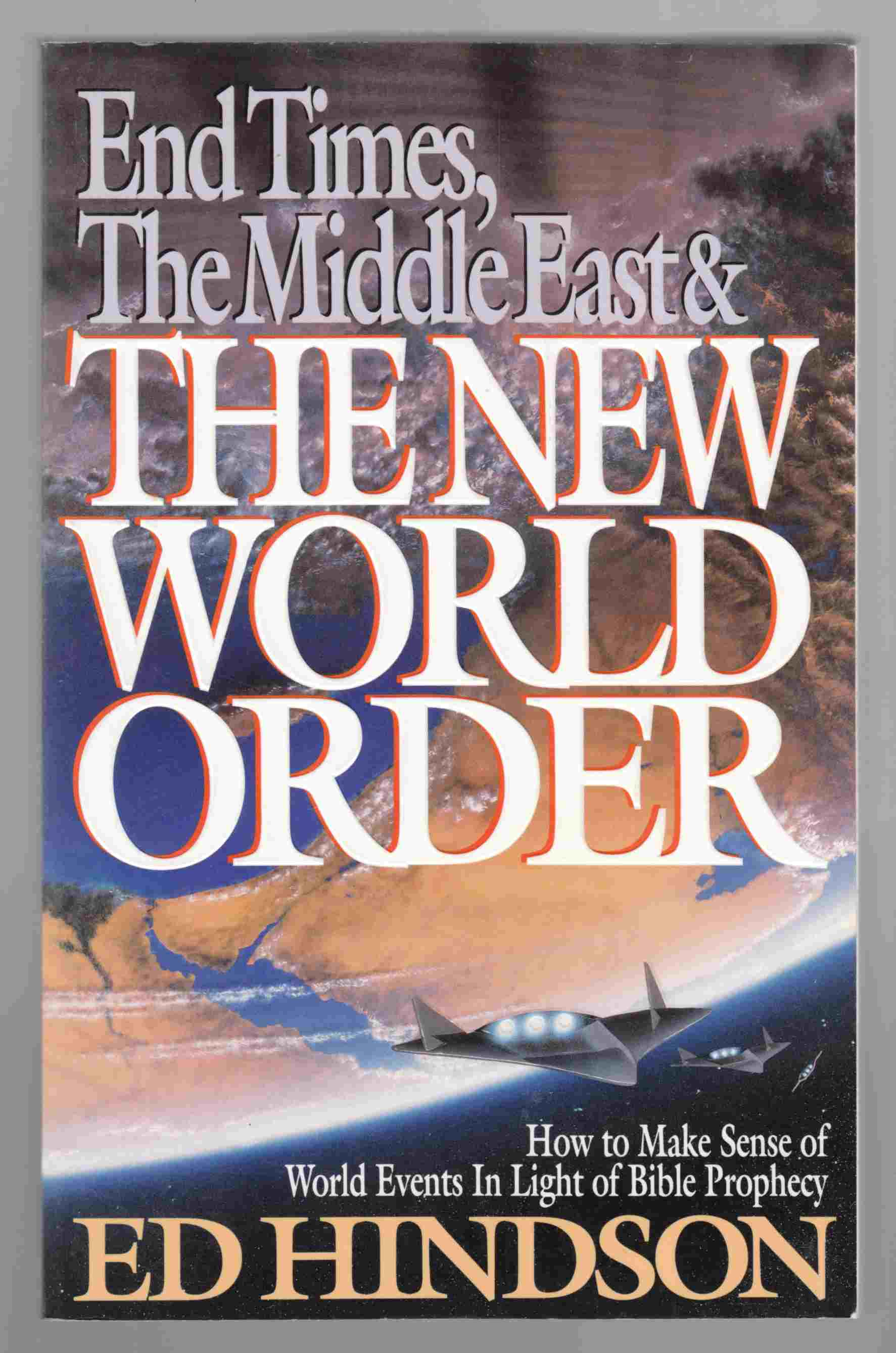 Image for End Times, the Middle East, and the New World Order