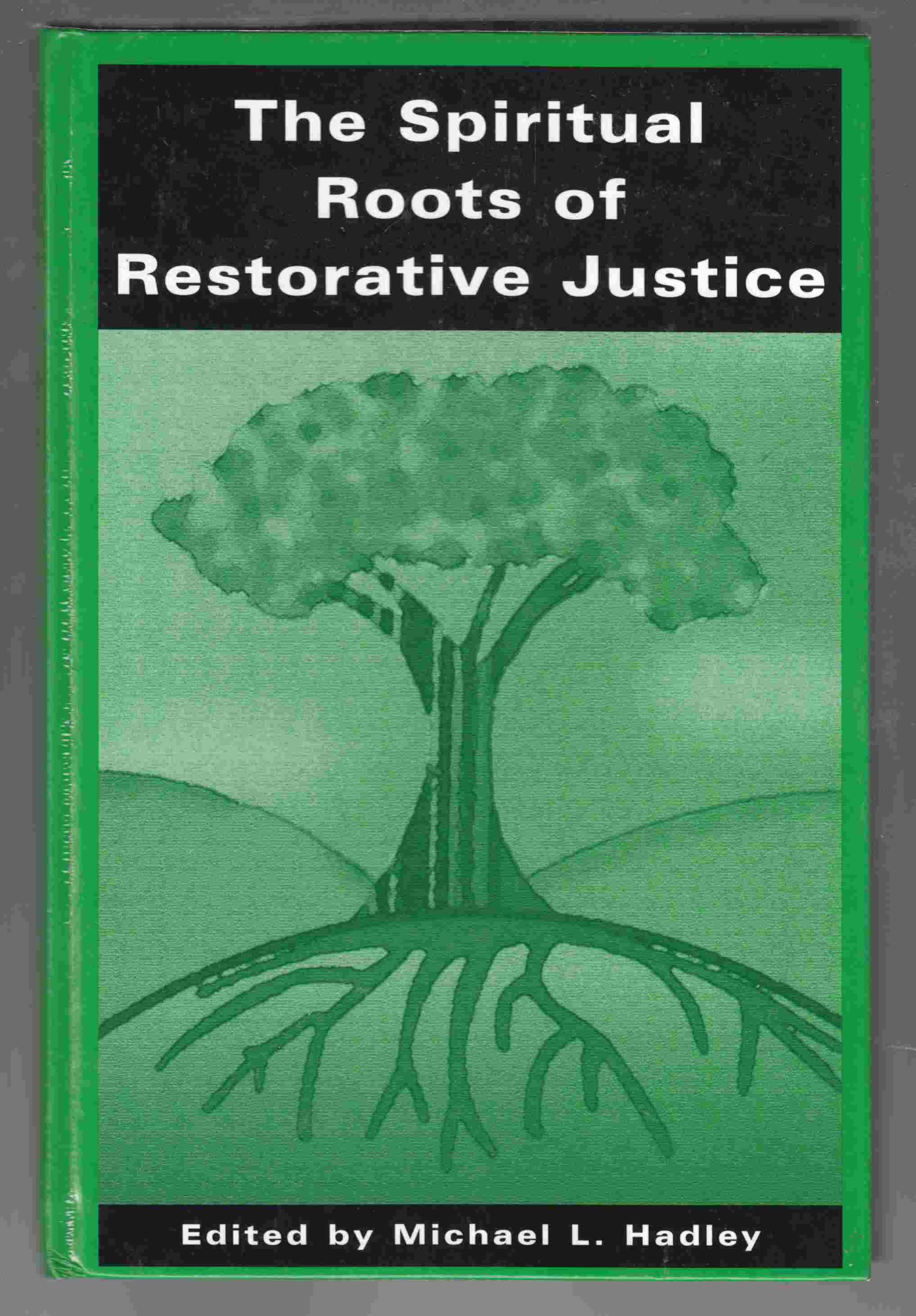 Image for The Spiritual Roots of Restorative Justice