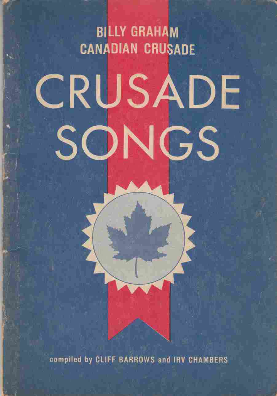 Image for Billy Graham Canadian Crusade: Crusade Songs