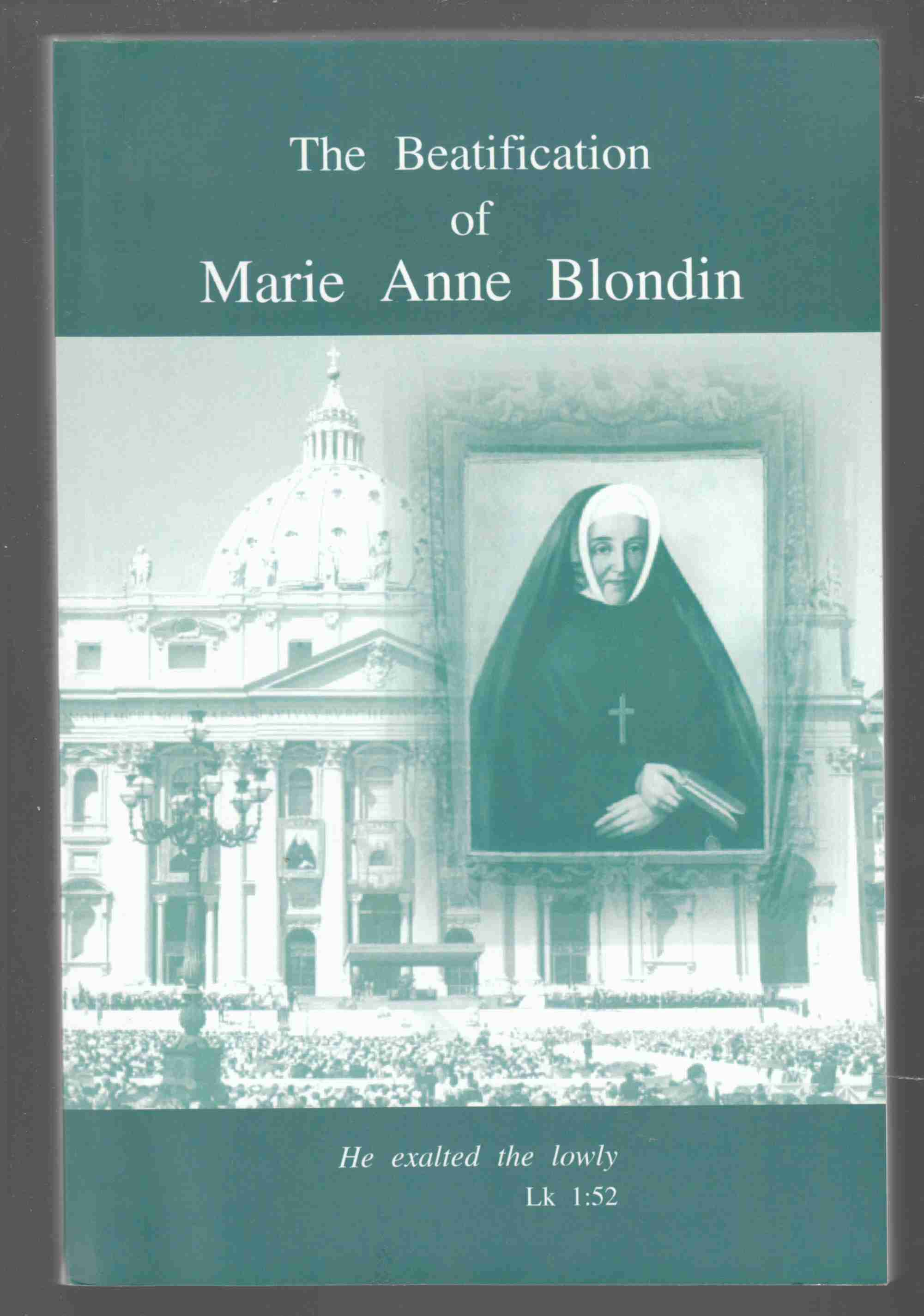 Image for The Beatification of Marie Anne Blondin