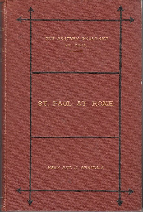 Image for St. Paul At Rome The Heathen World and St. Paul