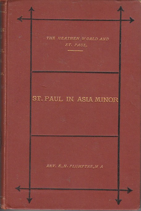Image for St. Paul in Asia Minor The Heathen World and St. Paul