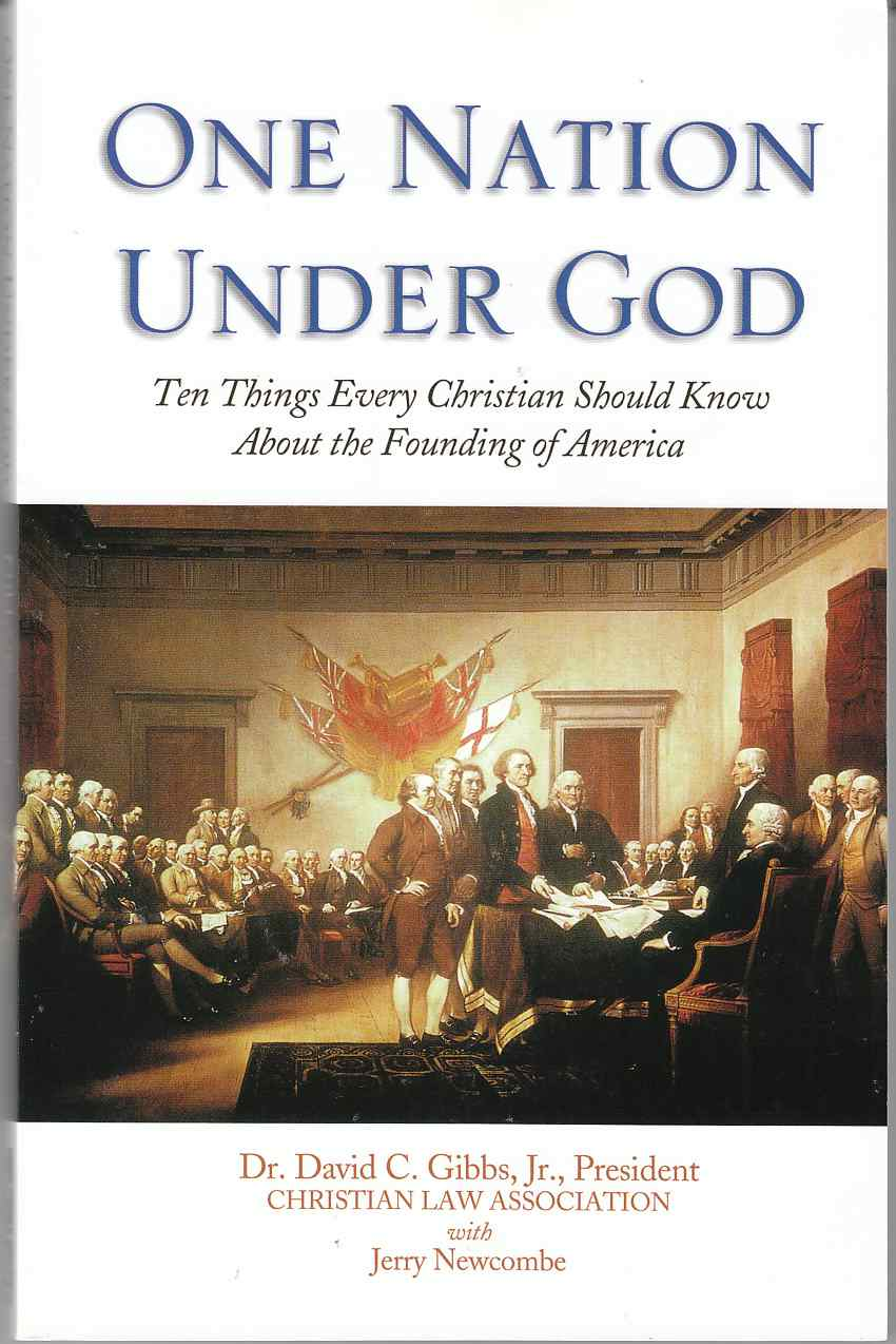 Image for One Nation Under God Ten Things Every Christian Should Know about the Founding of America