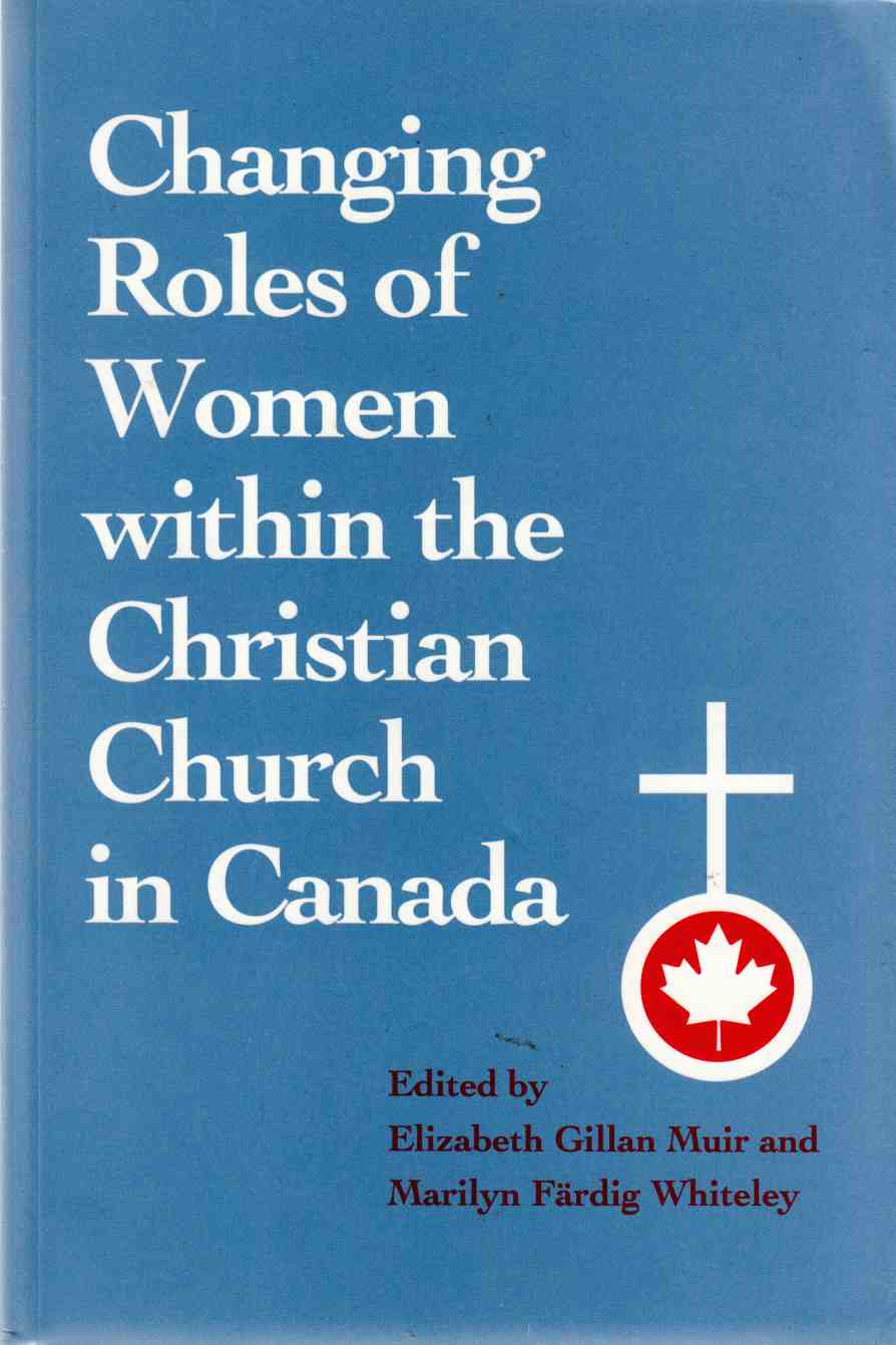 Image for Changing Roles of Women Within the Christian Church in Canada