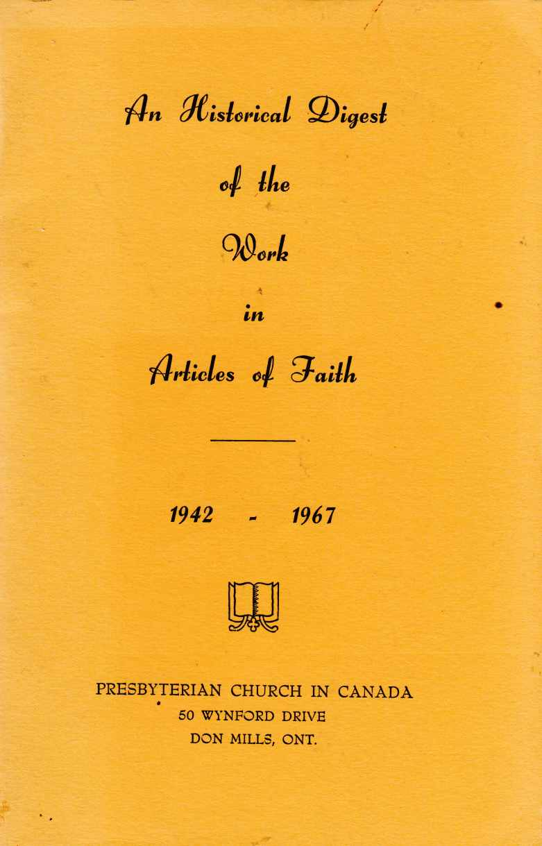 Image for An Historical Digest of the Work in Articles of Faith 1942 - 1967