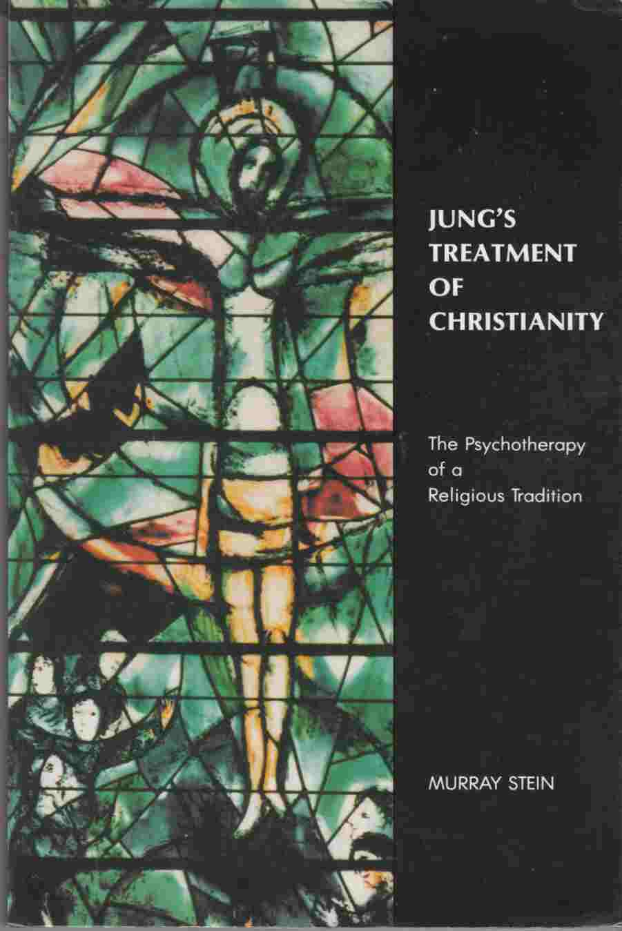 Image for Jung's Treatment of Christianity The Psychotherapy of a Religious Tradition