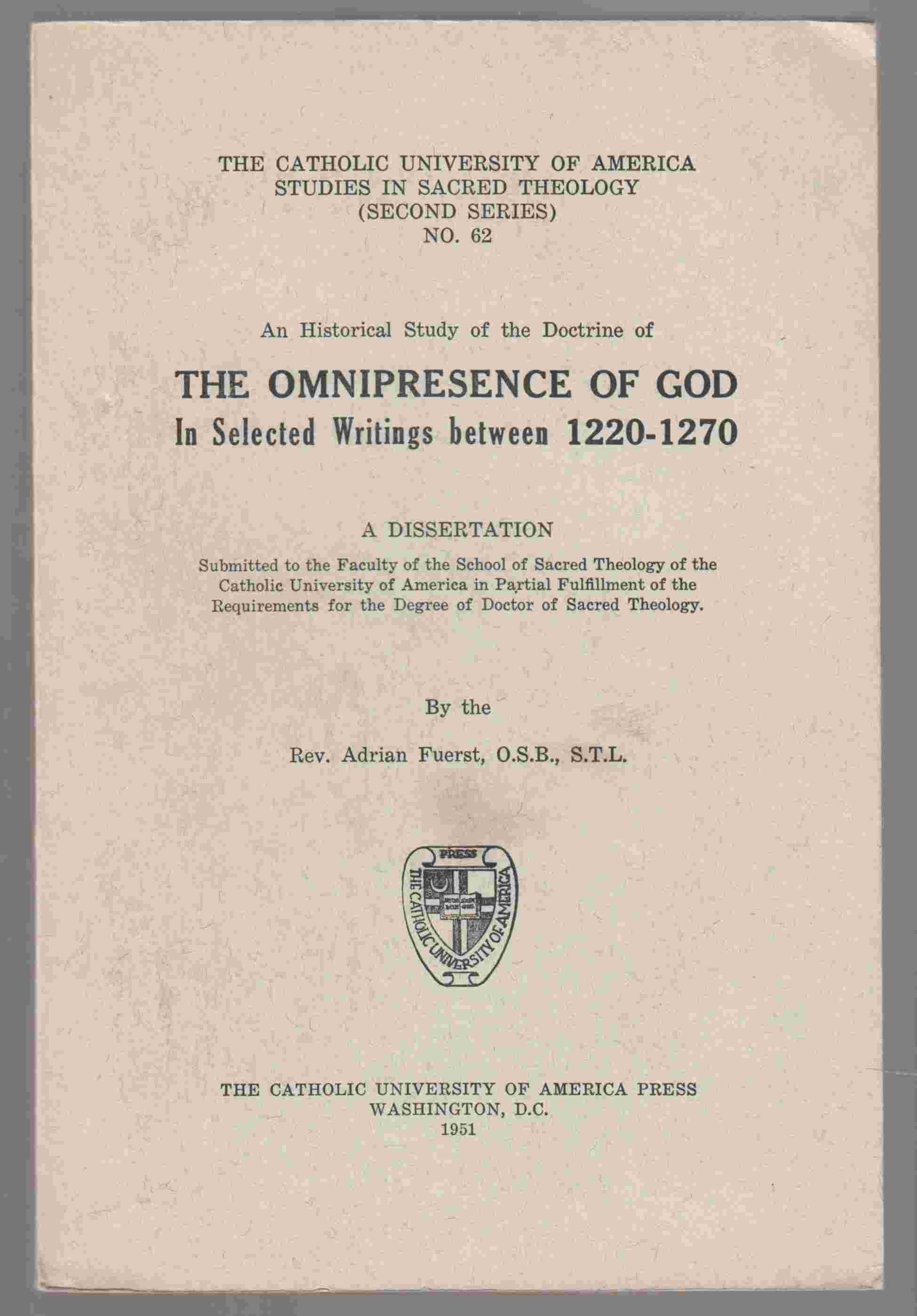 Image for An Historical Study of the Doctrine of the Omnipresence of God in Selected Writings between 1220-1270