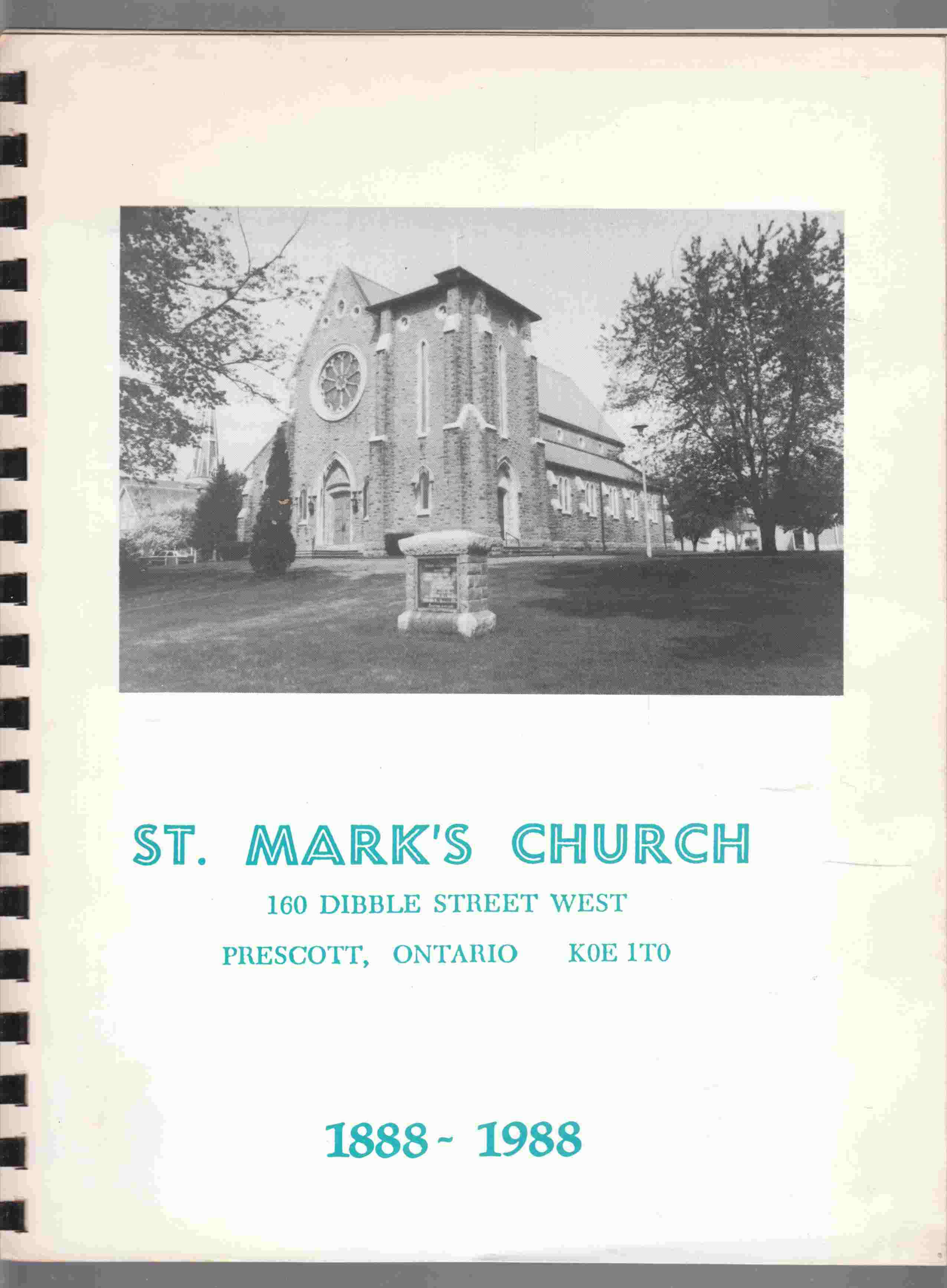 Image for St. Mark's Church Prescott Ontario 1888 - 1988