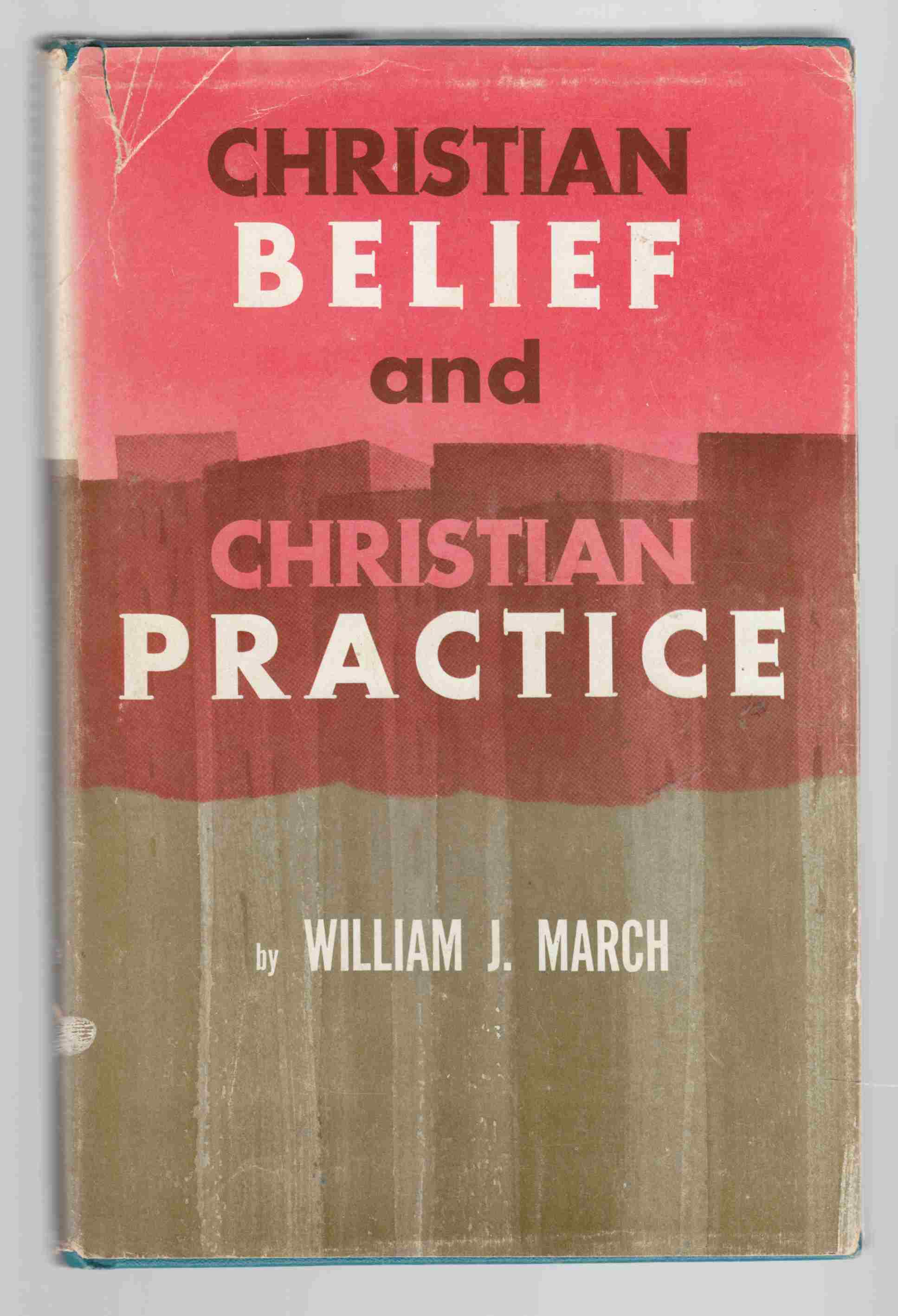Image for Christian Belief and Christian Practice