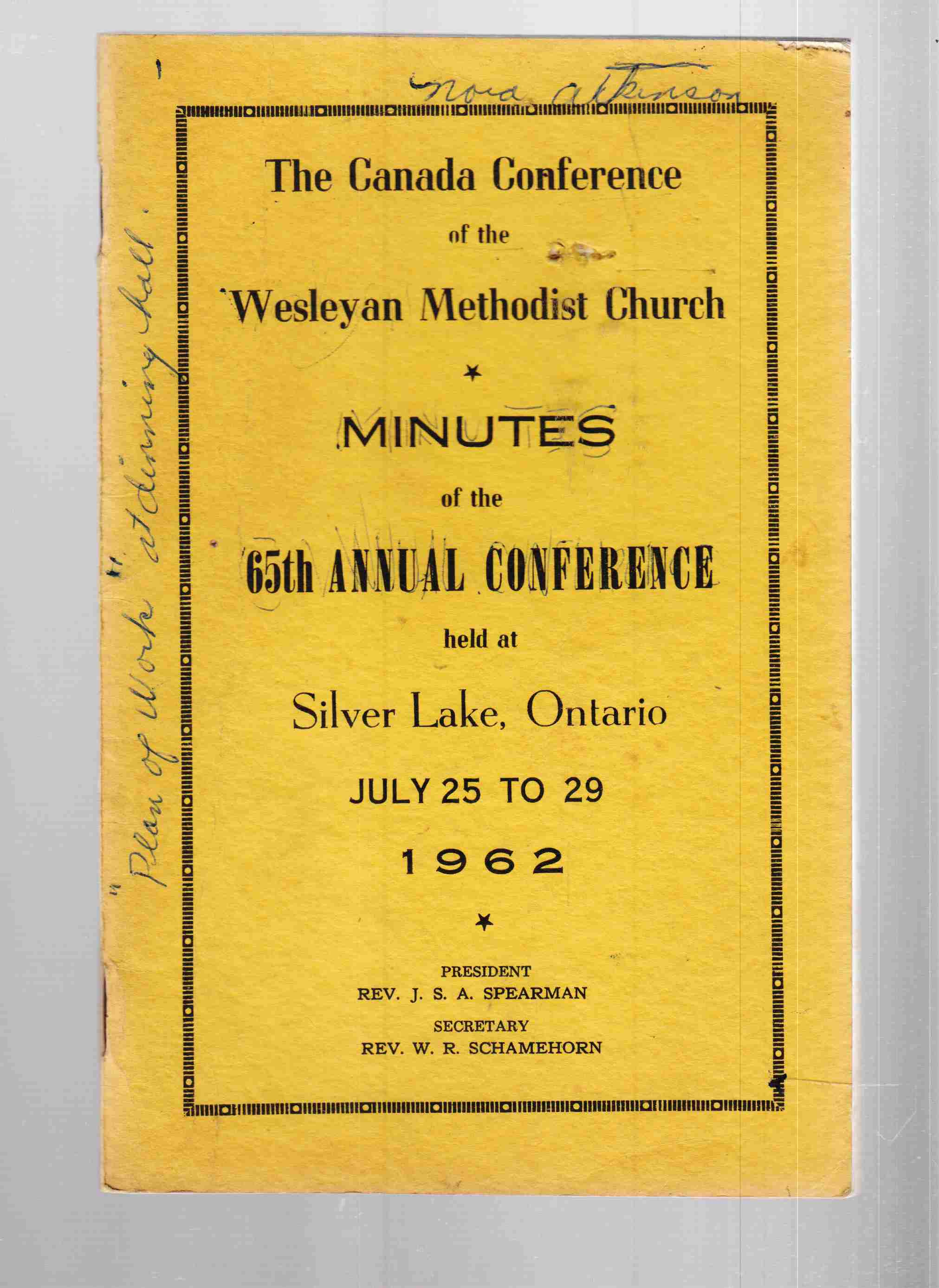 Image for The Canada Conference of the Wesleyan Methodist Church Minutes of the 65th Annual Conference Held At Silver Lake, Ontario July 25 to 29 1962