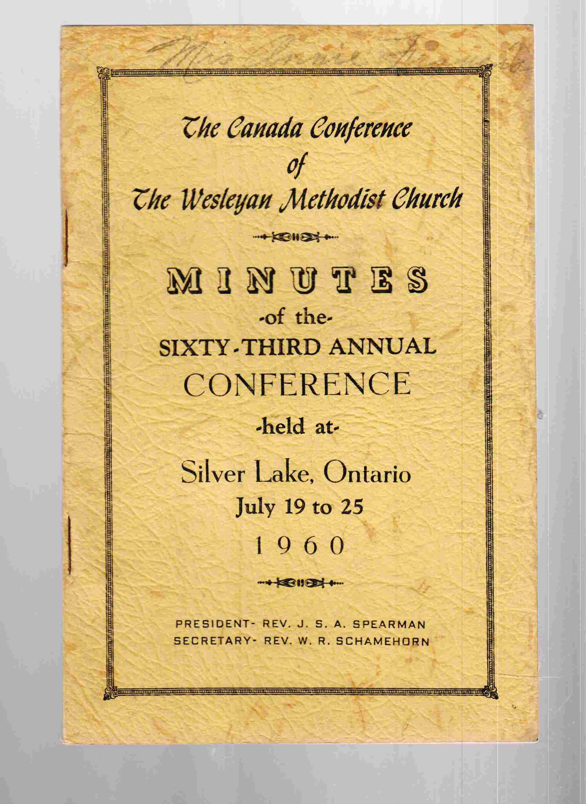 Image for The Canada Conference of the Wesleyan Methodist Church Minutes of the Sixty-First Annual Conference Held At Silver Lake, Ontario July 19 to 25 1960