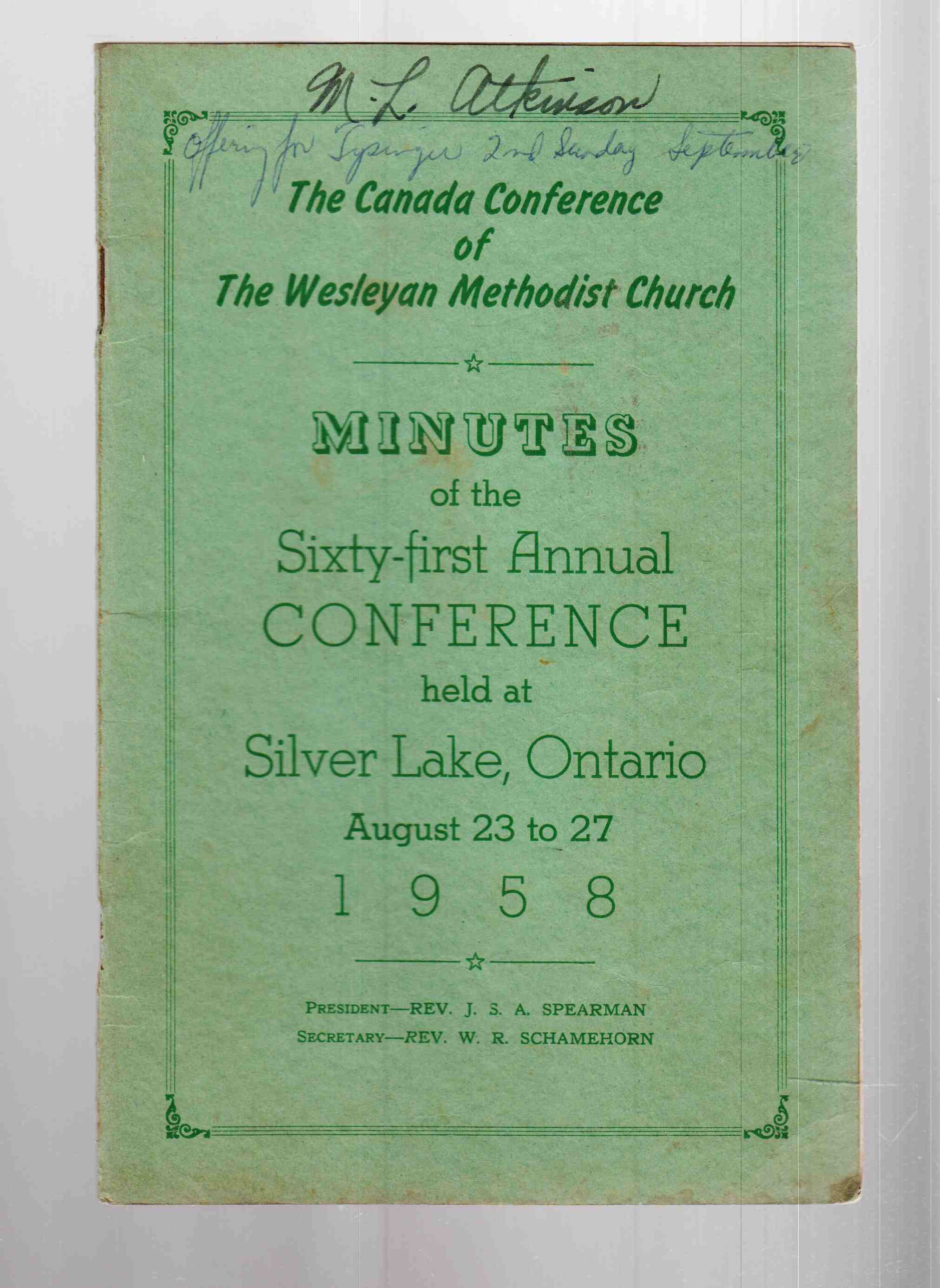 Image for The Canada Conference of the Wesleyan Methodist Church Minutes of the Sixty-First Annual Conference Held At Silver Lake, Ontario August 23 to 27 1958