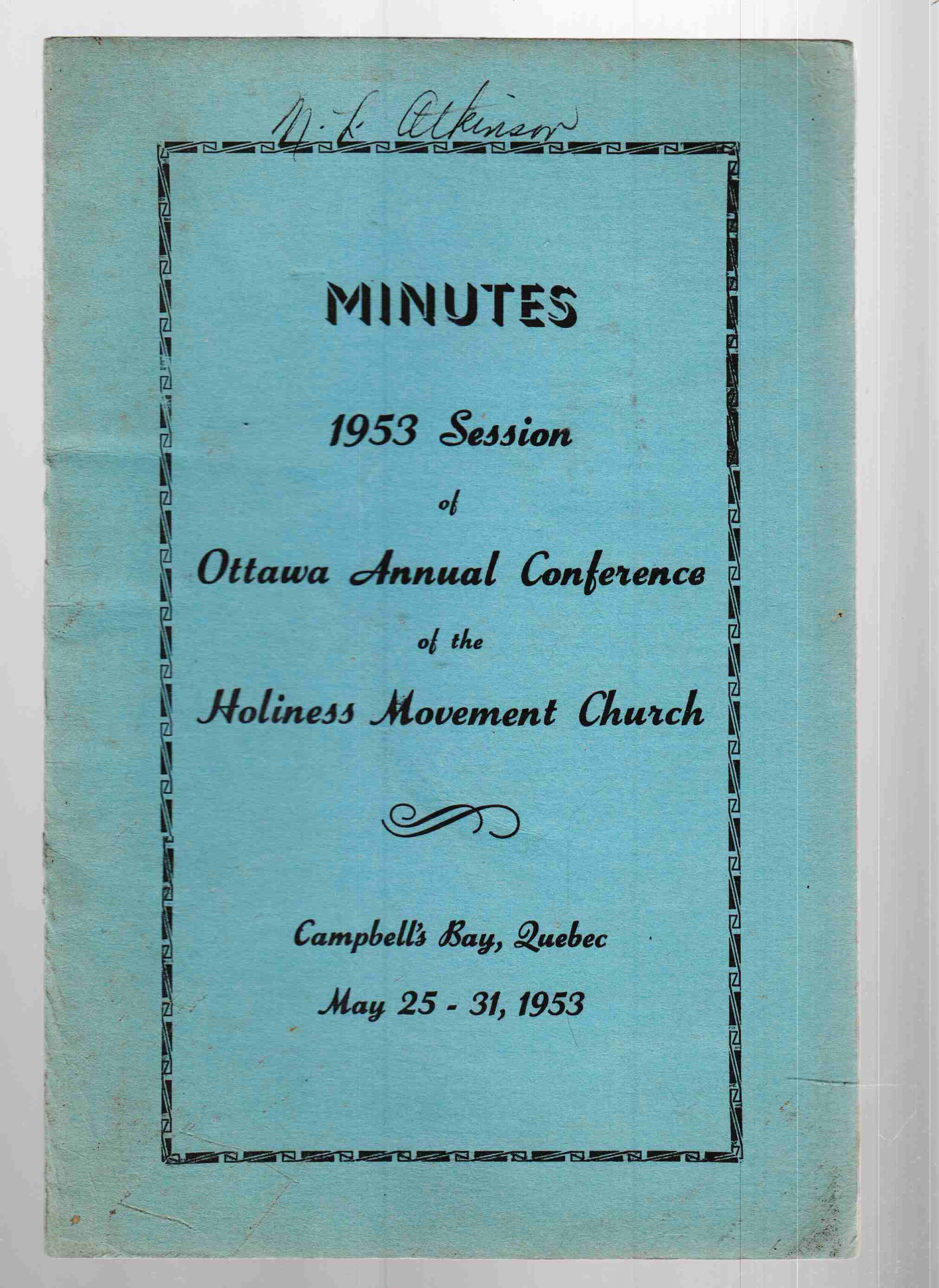 Image for Minutes 1953 Session of Ottawa Annual Conference of the Holiness Movement Church Campbell's Bay, Quebec May 25 - 31, 1953