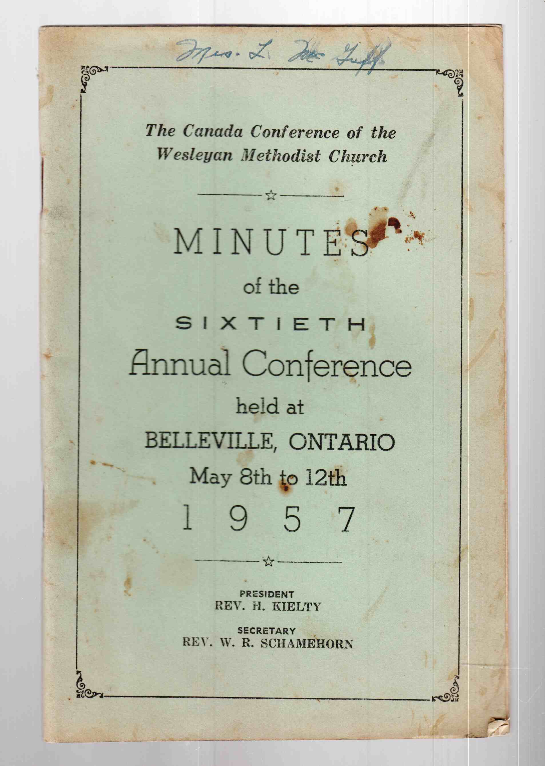 Image for The Canada Conference of the Wesleyan Methodist Church Minutes of the Sixtieth Annual Conference Held At Belleville, Ontario May 8th to 12th, 1957
