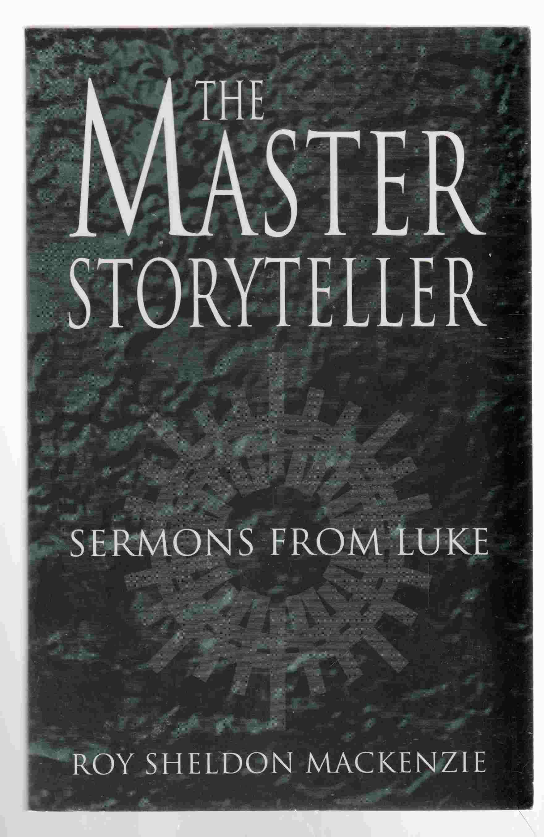 Image for The Master Storyteller Sermons from Luke