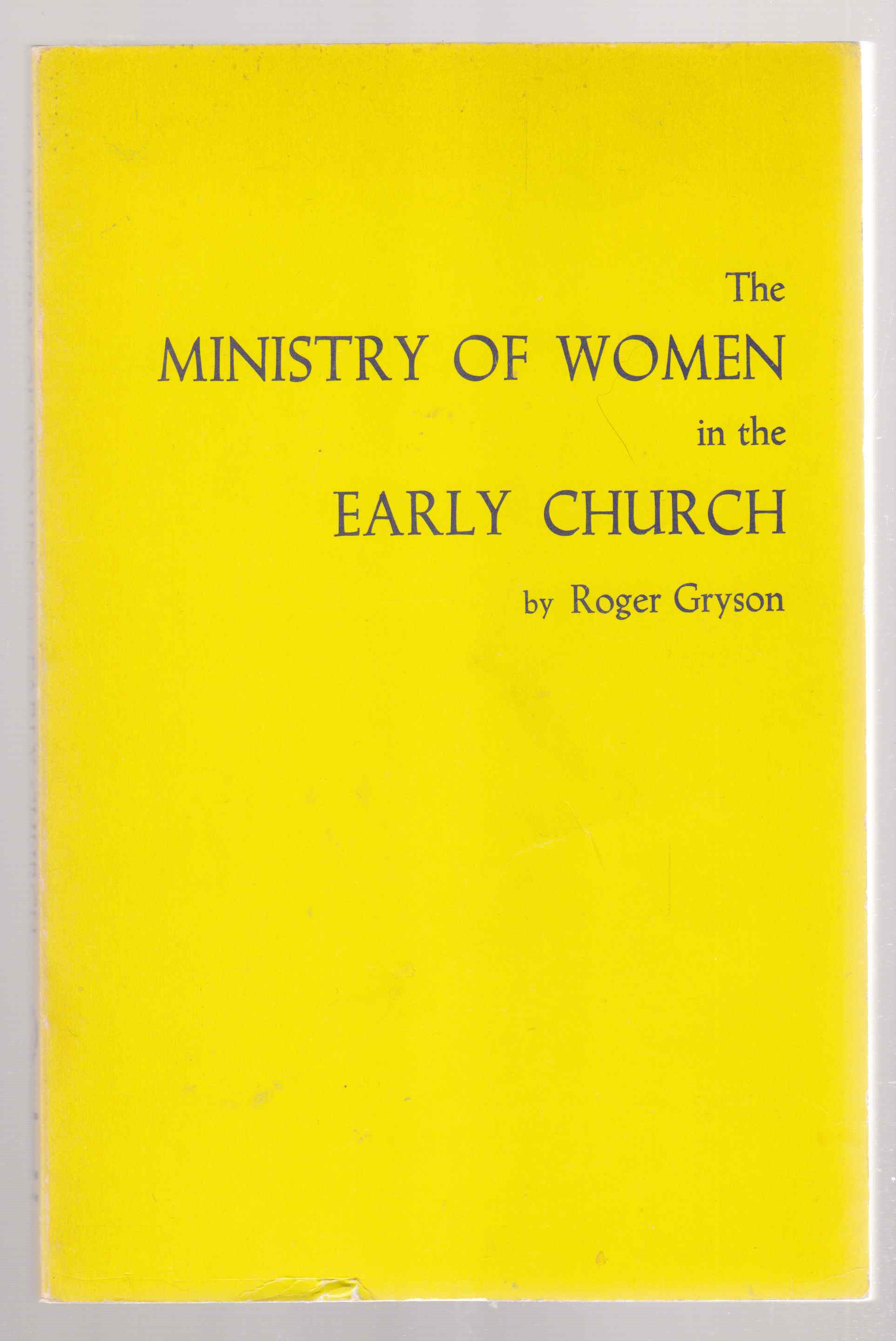 Image for The Ministry of Women in the Early Church
