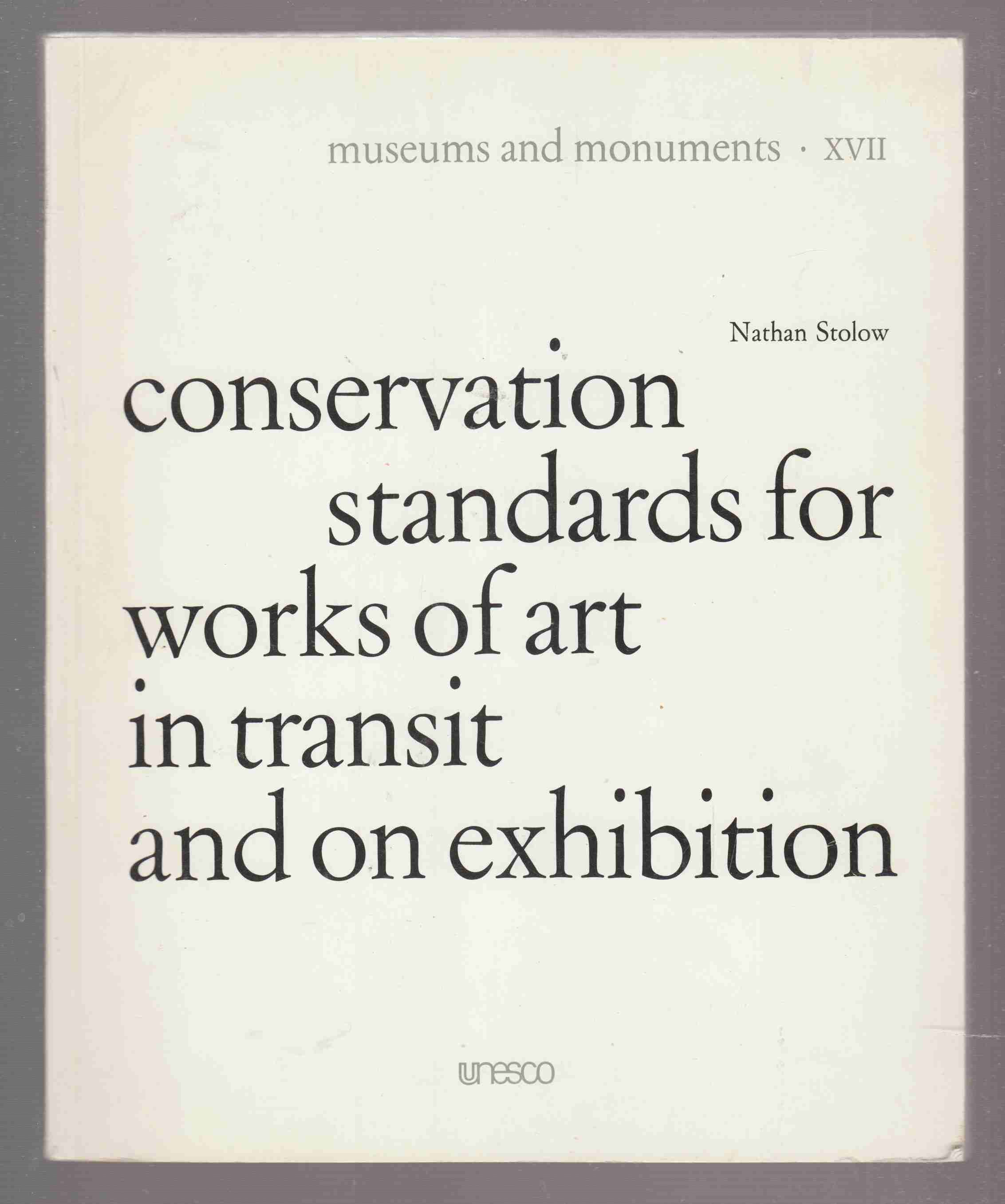 Image for Conservation Standards for Works of Art in Transit and on Exhibition
