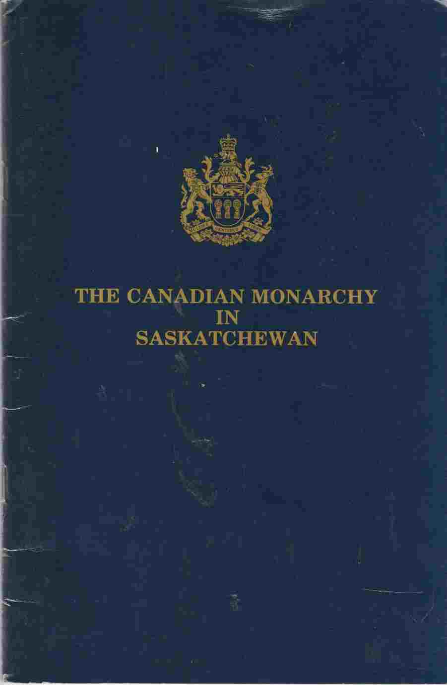 Image for The Canadian Monarchy in Saskatchewan