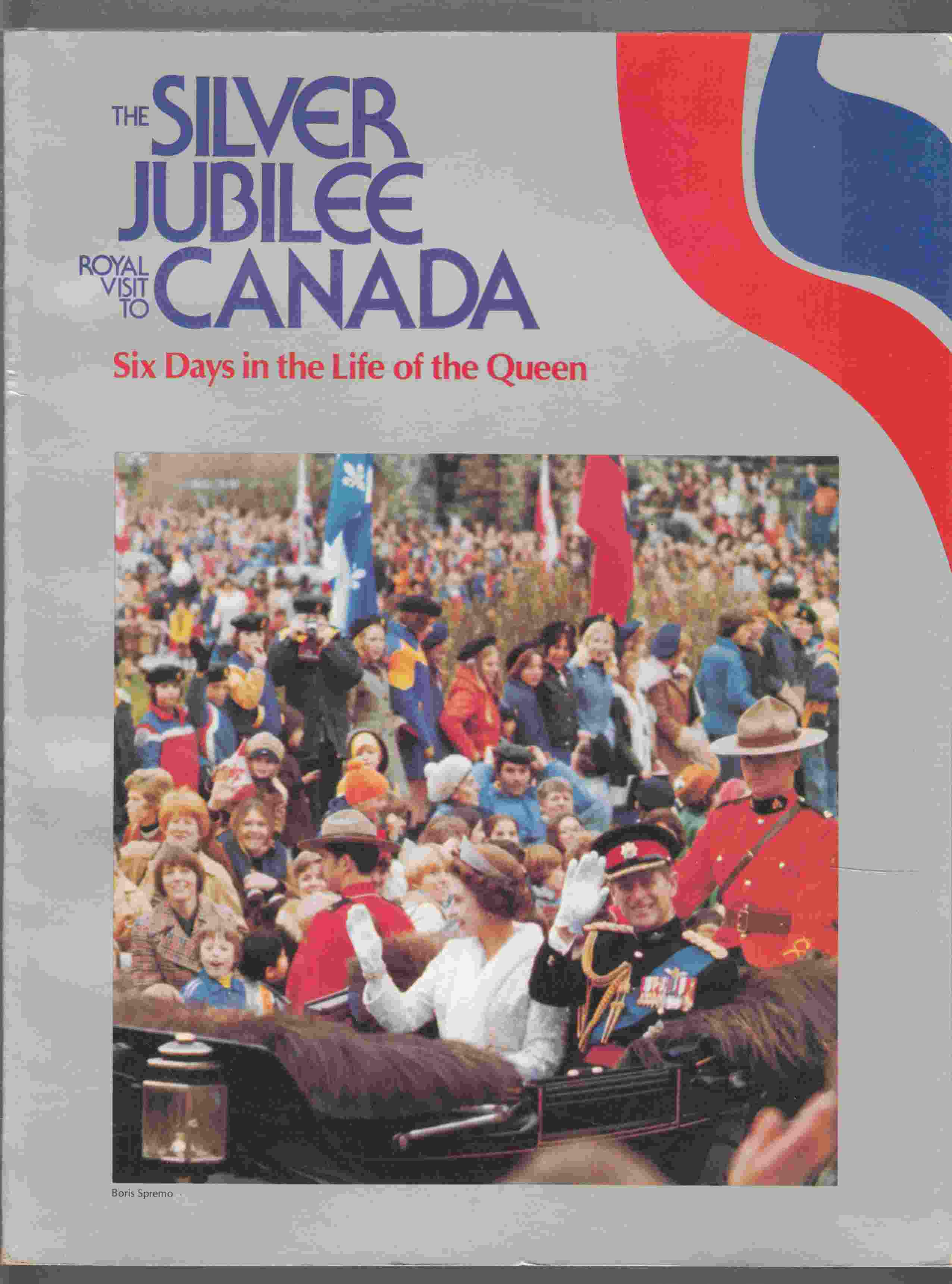 Image for The Silver Jubilee Royal Visit to Canada