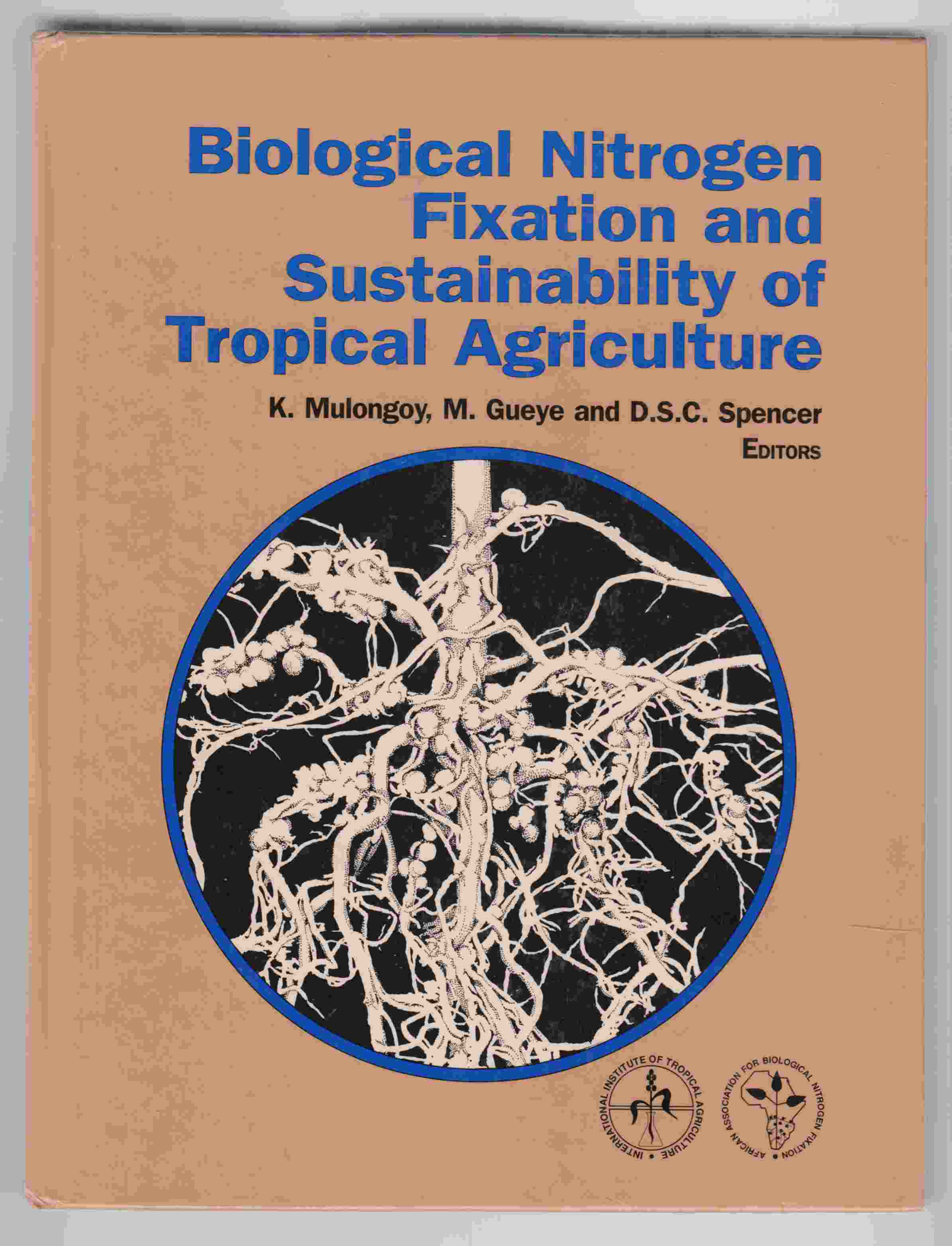 Image for Biological Nitrogen Fixation and Sustainability of Tropical Agriculture