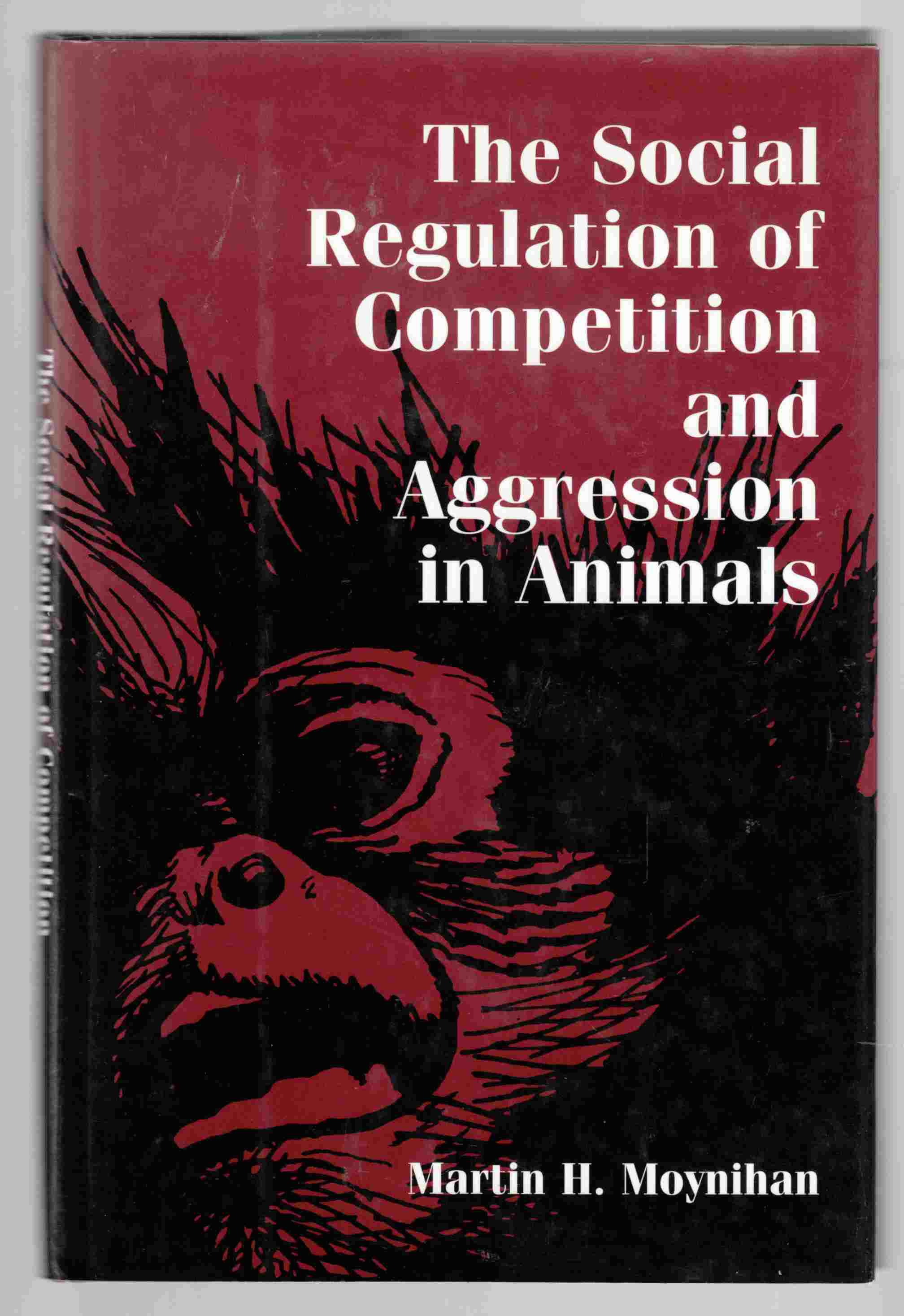 Image for The Social Regulation of Competition and Aggression in Animals
