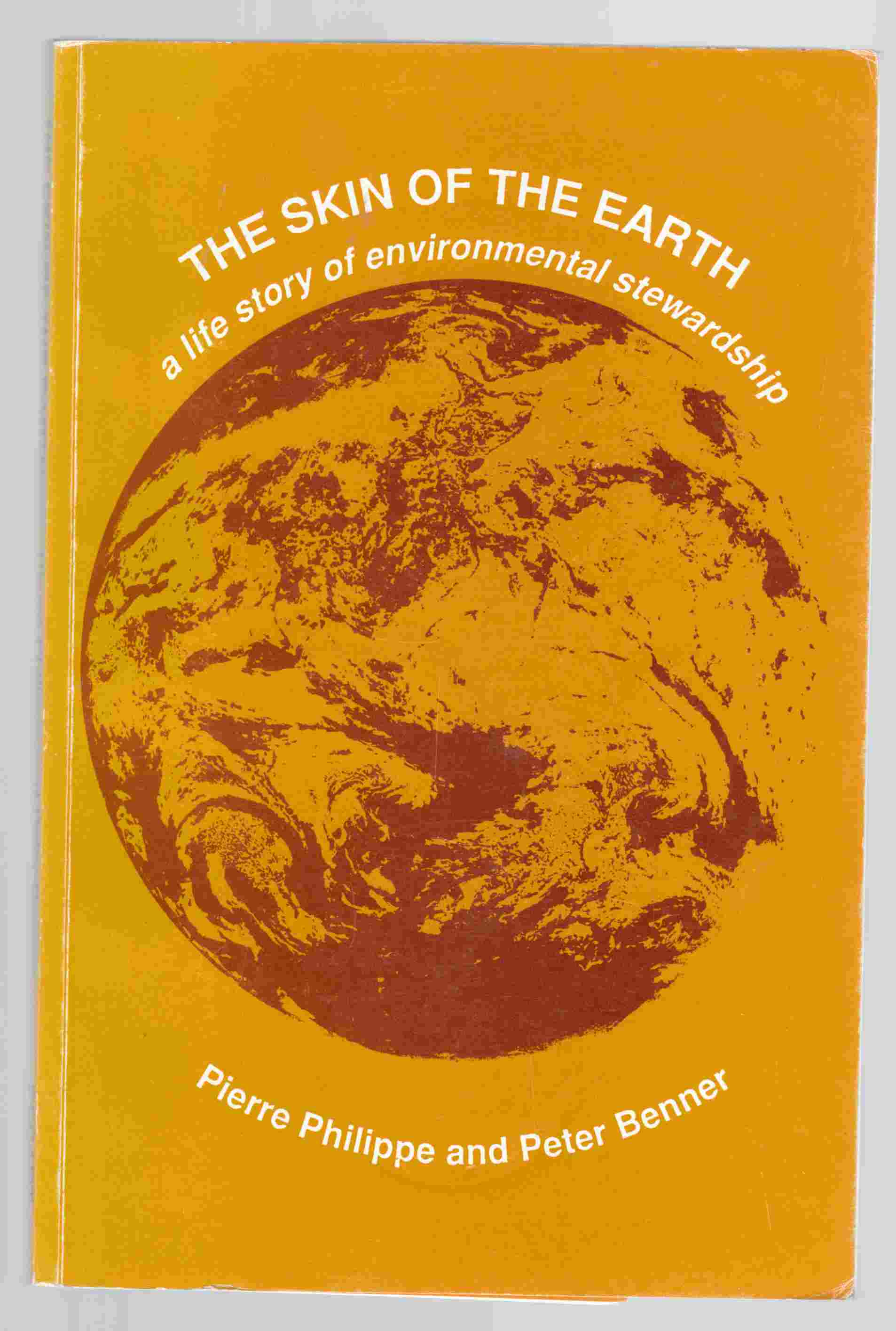 Image for The Skin of the Earth A Life Story of Environmental Stewardship