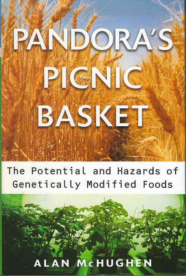 Image for Pandora's Picnic Basket The Potential and Hazards of Genetically Modified Foods