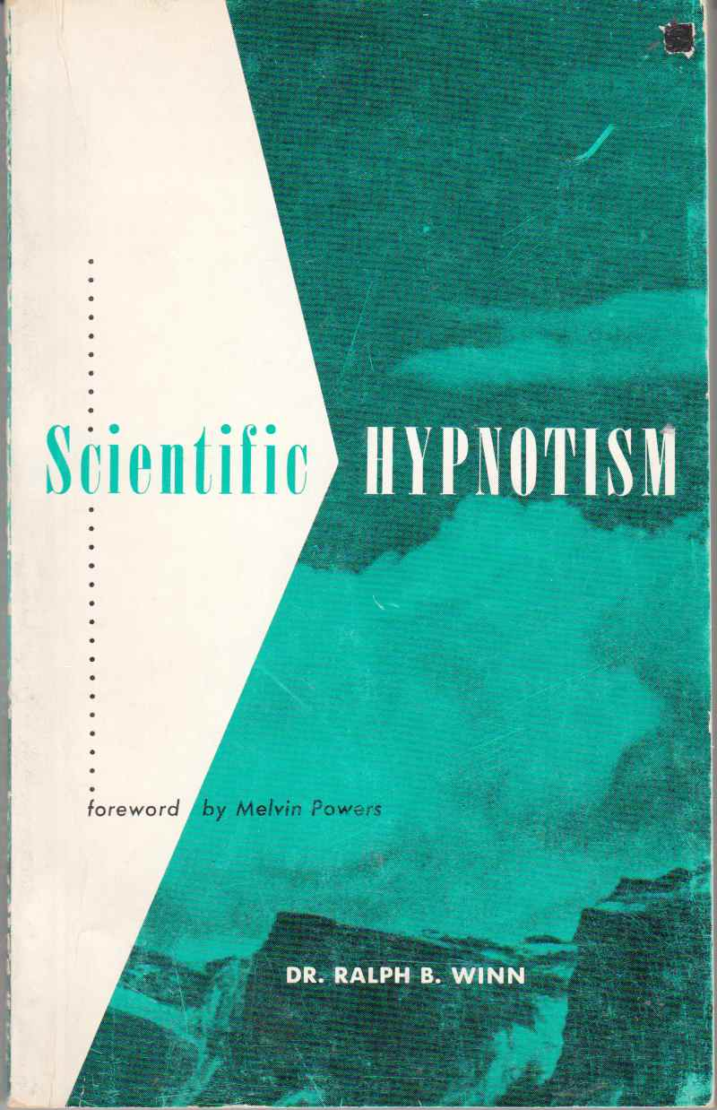 Image for Scientific Hypnotism An Introductory Survey of Theory and Practice