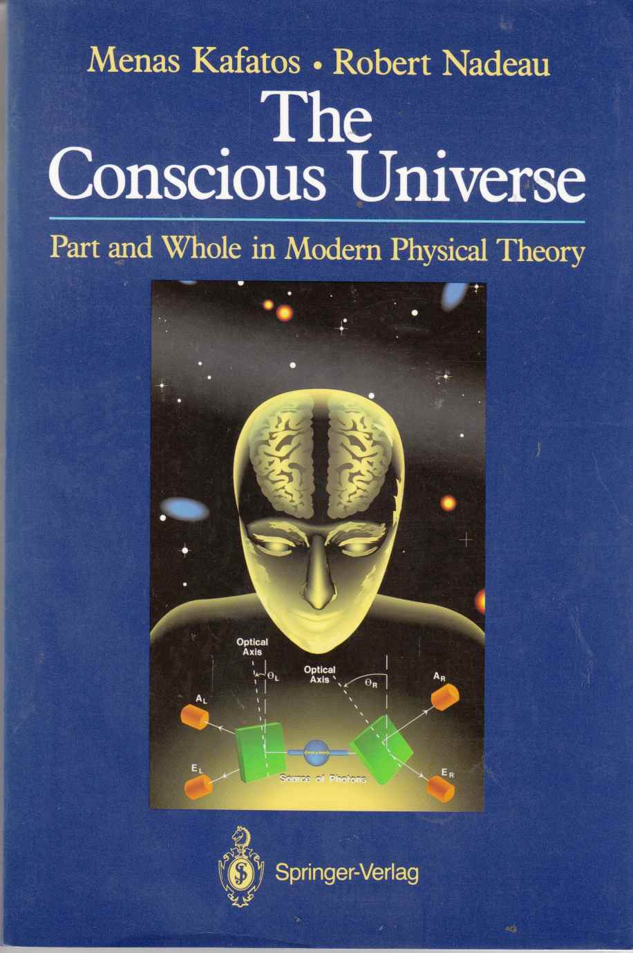 Image for The Conscious Universe Part and Whole in Modern Physical Theory