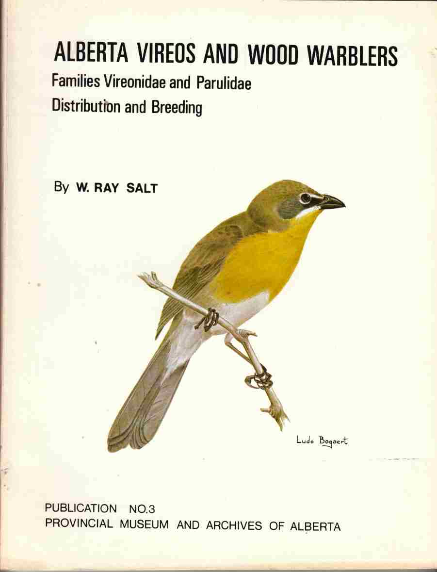 Image for Alberta Vireos and Wood Warblers:  Families Vireonidae and Parulidae Distribution and Breeding
