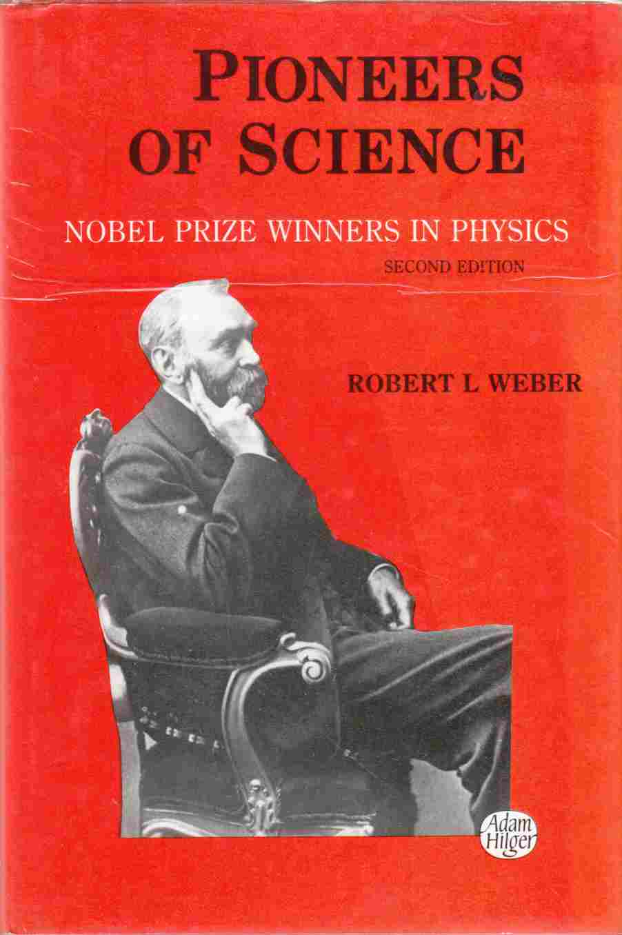 Image for Pioneers of Science Nobel Prize Winners in Physics Second Edition
