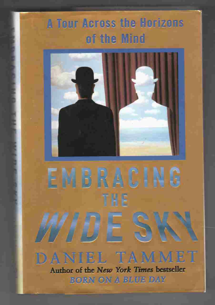 Image for Embracing the Wide Sky A Tour Across the Horizons of the Mind