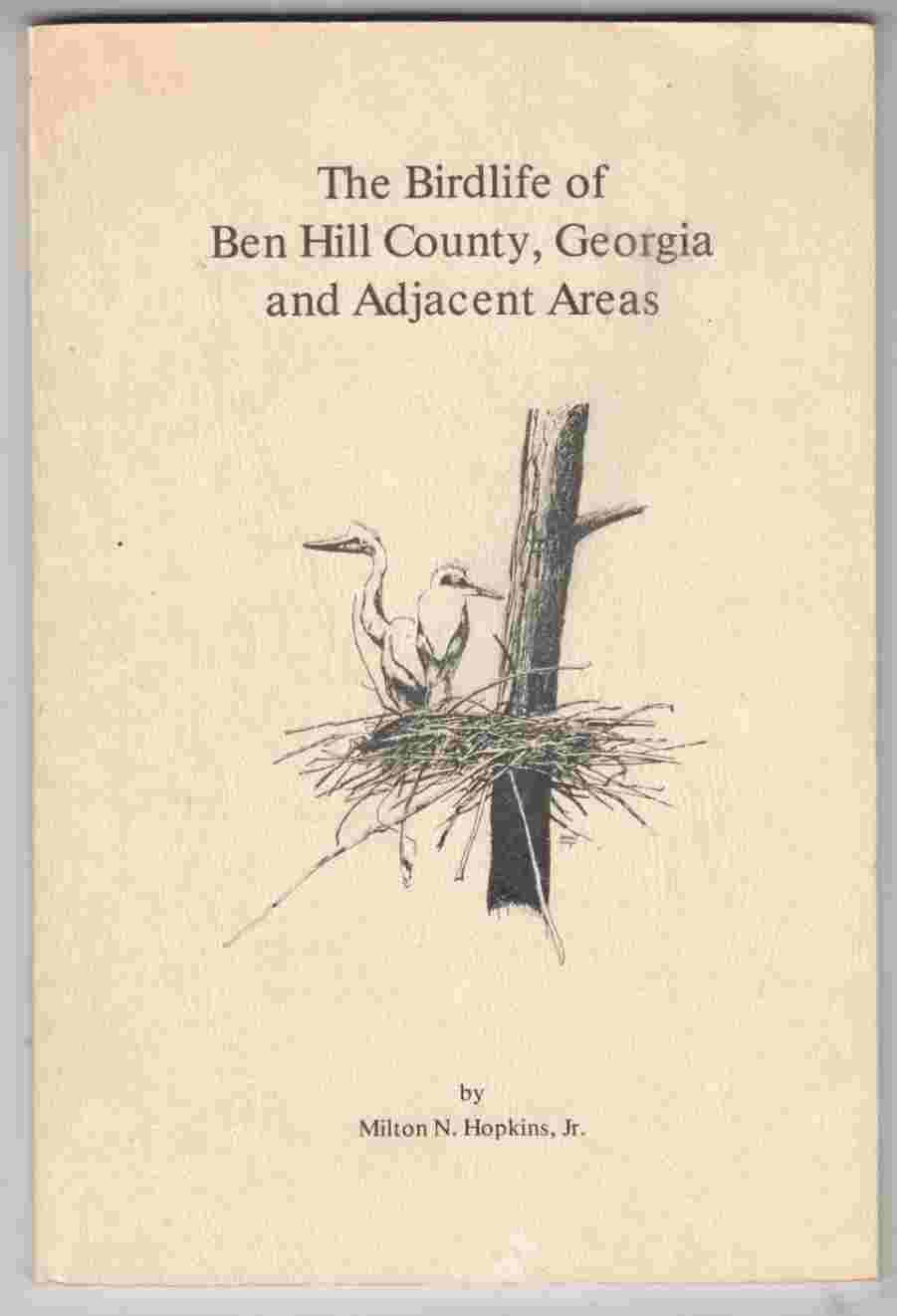 Image for The Birdlife of Ben Hill County, Georgia and Adjacent Areas