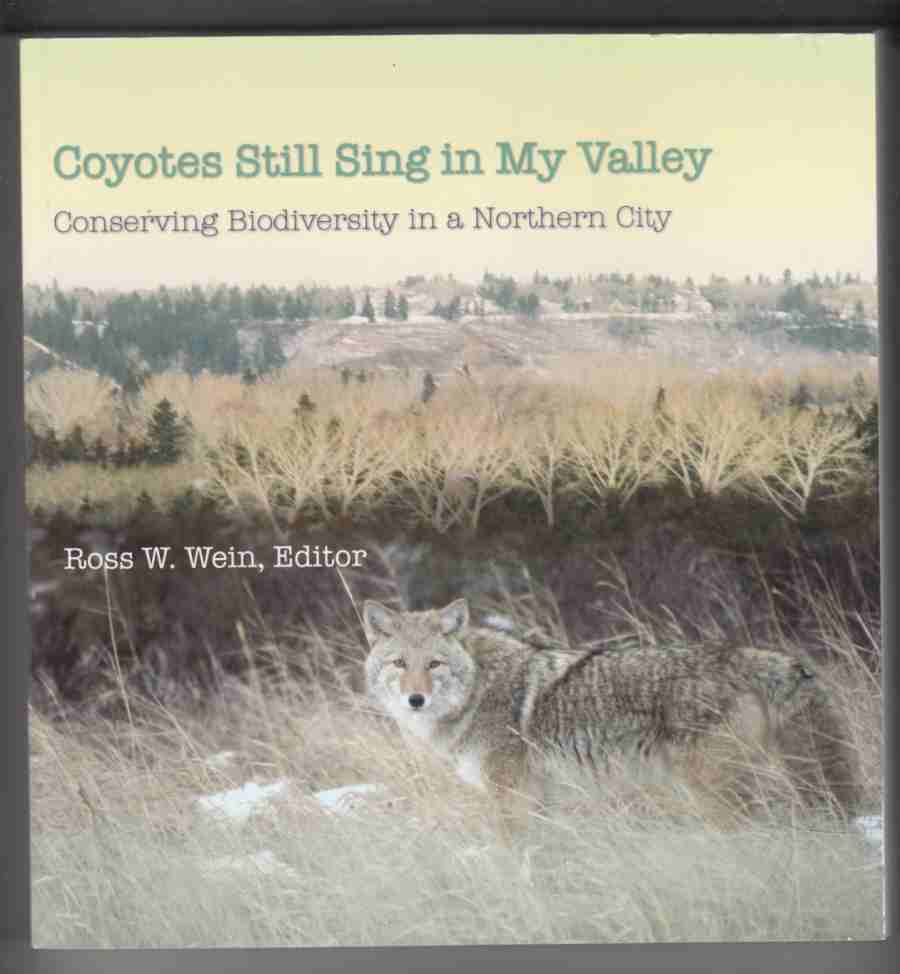 Image for Coyotes Still Sing in My Valley Conserving Biodiversity in a Northern City