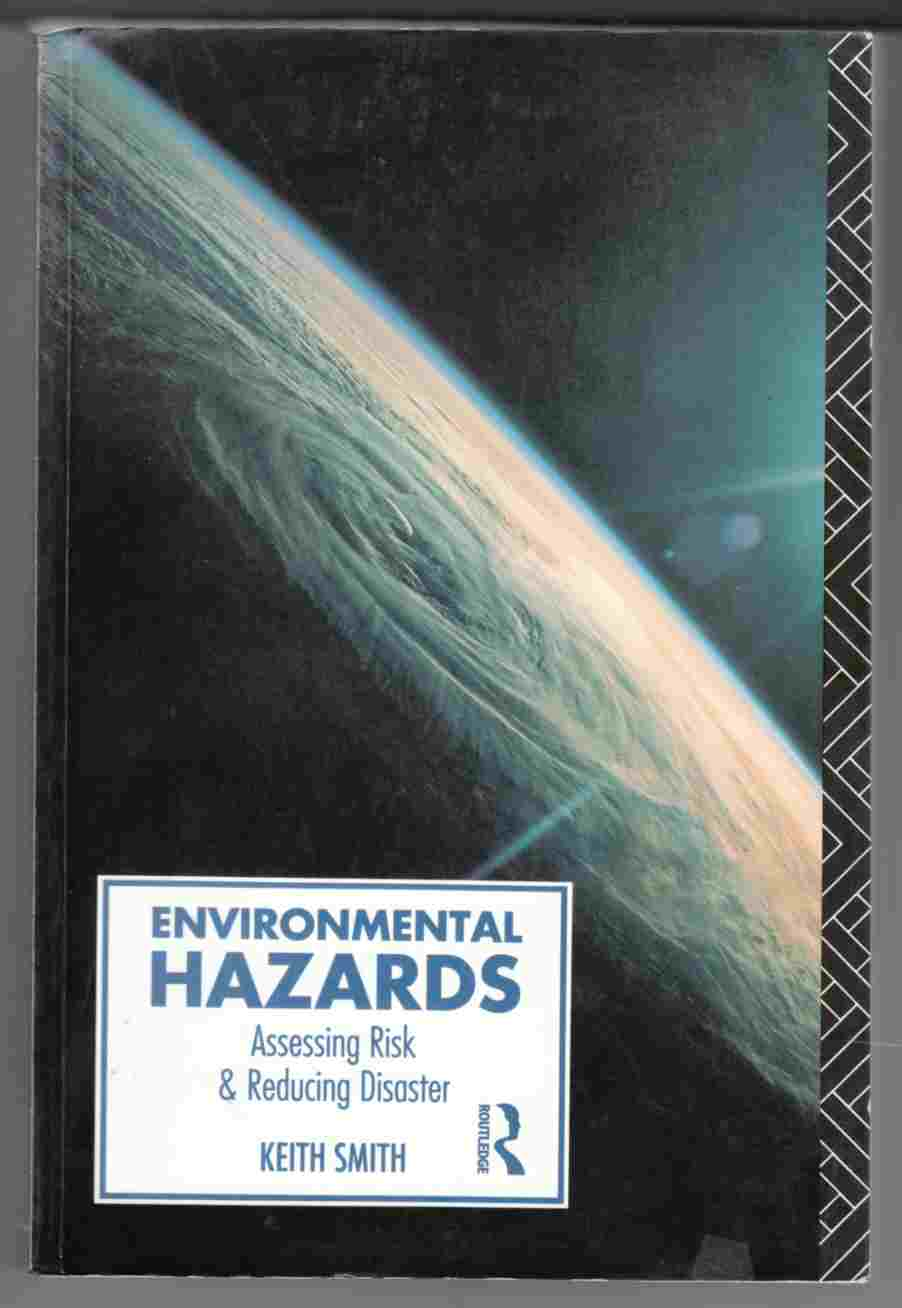 Image for Environmental Hazards Assessing Risk and Reducing Disaster