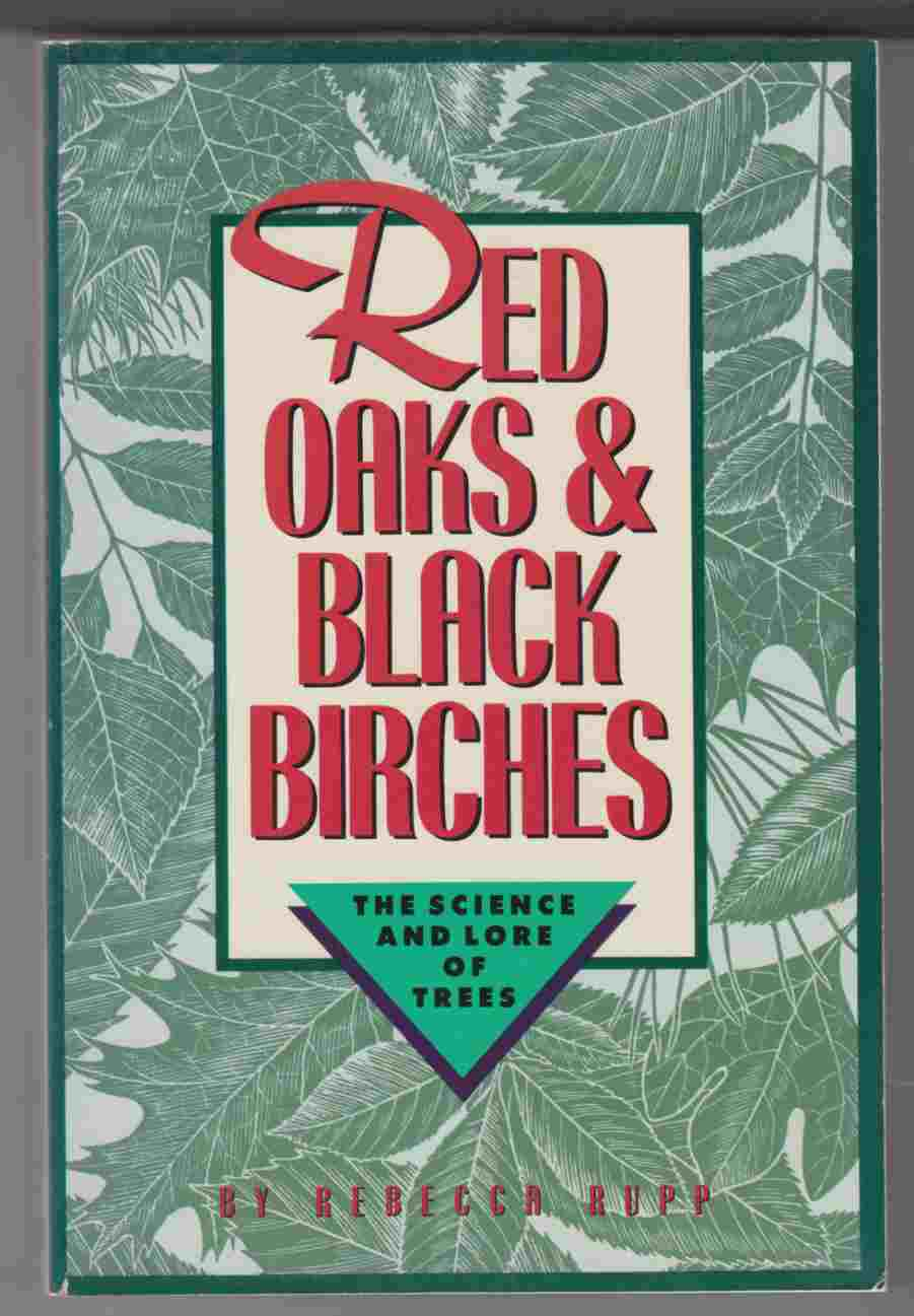 Image for Red Oaks & Black Birches The Science and Folklore of Trees