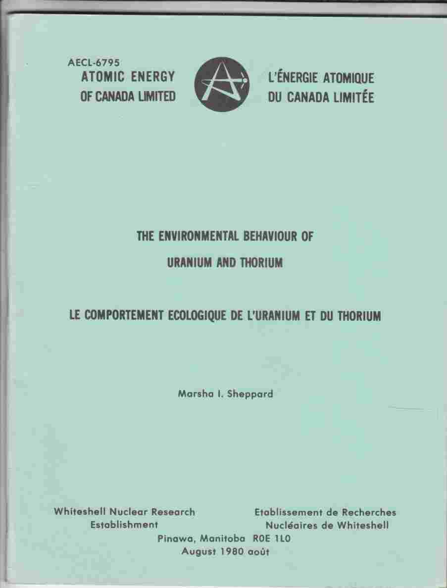 Image for The Environmental Behaviour of Uranium and Thorium / Le Comportement Ecologique De L'Uranium At Du Thorium