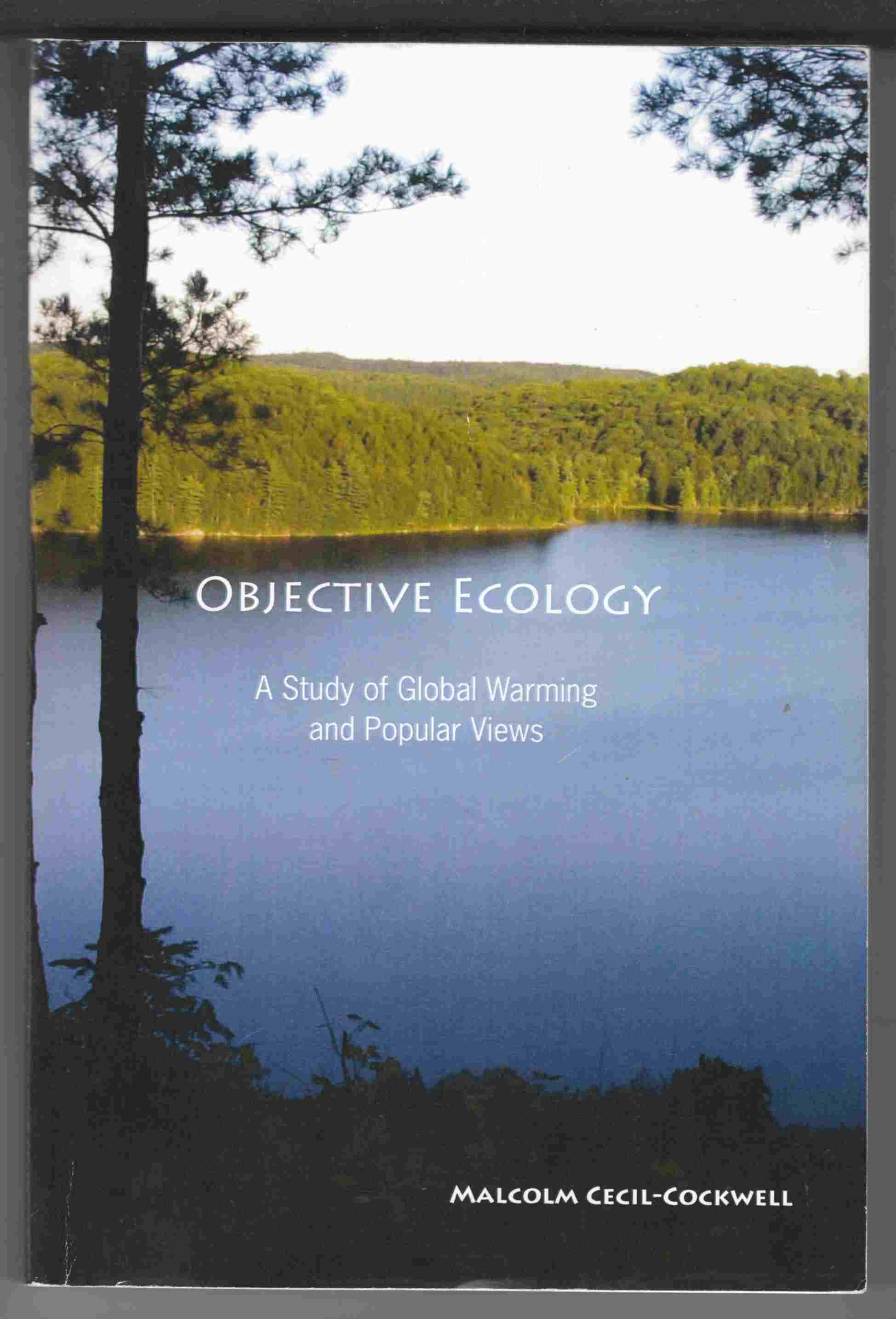 Image for Objective Ecology A Study of Global Warming and Popular Views