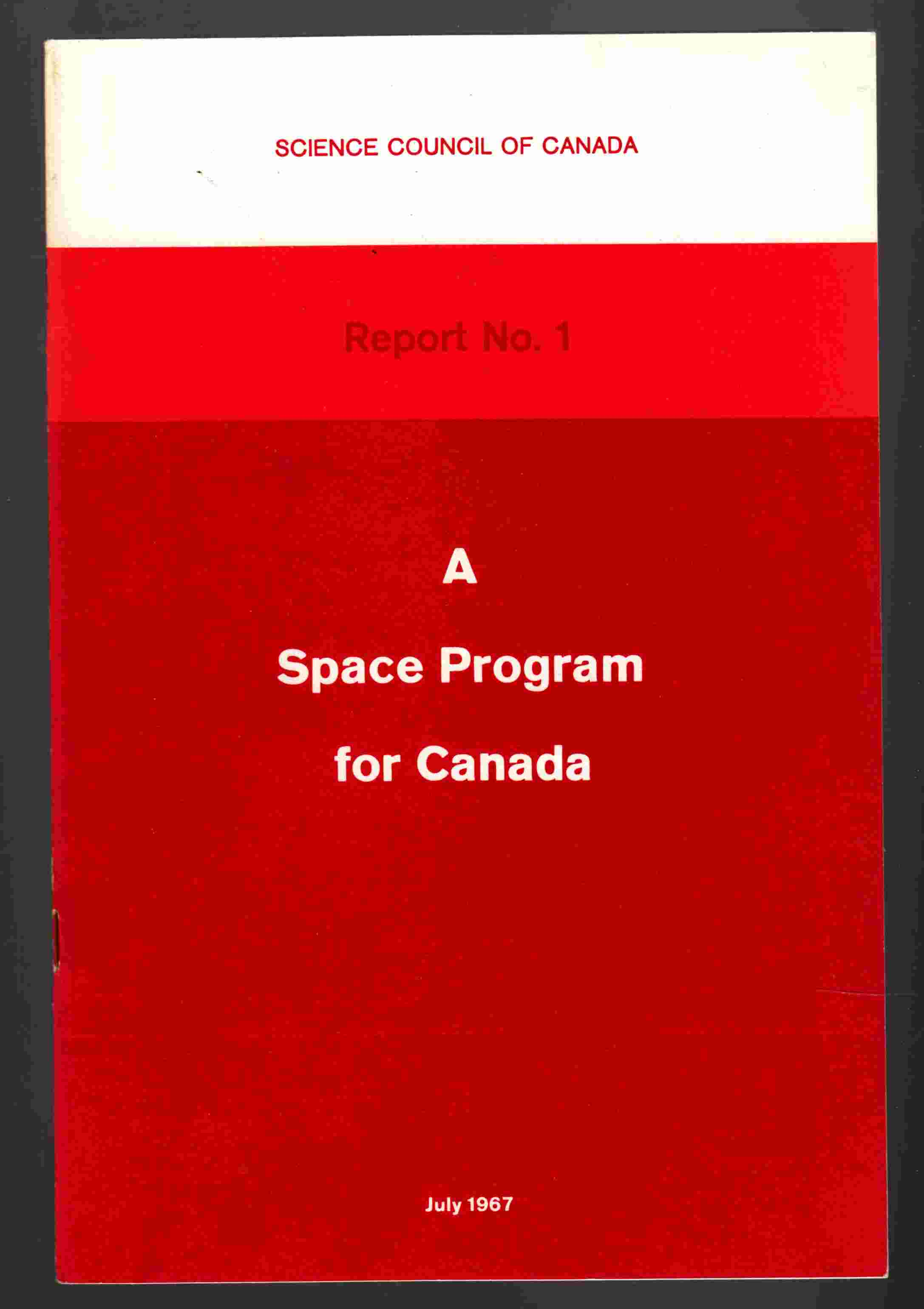 Image for Science Council of Canada Report No. 1: A Space Program for Canada