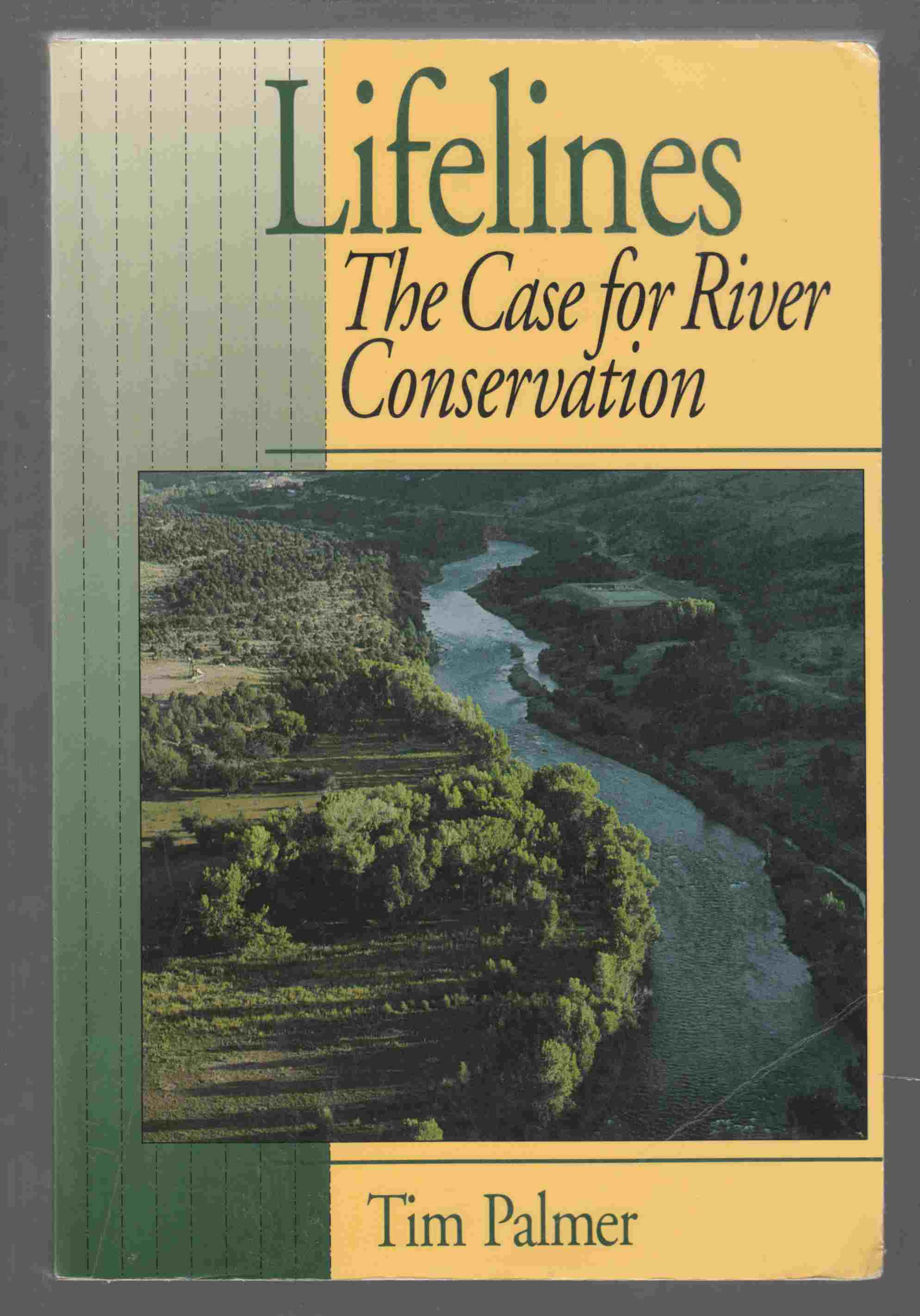 Image for Lifelines The Case for River Conservation
