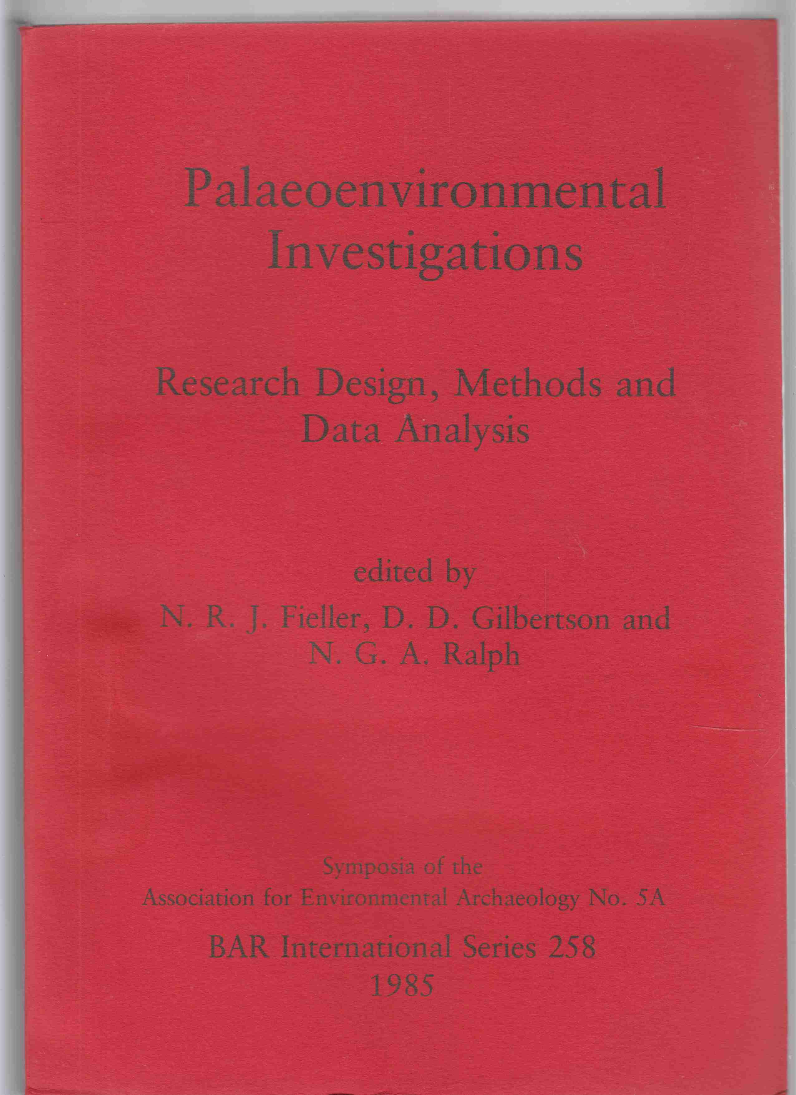 Image for Paleobiological Investigations Research Design, Methods and Data Analysis Symposia of the Association for Environmental Archaeology No. 5A