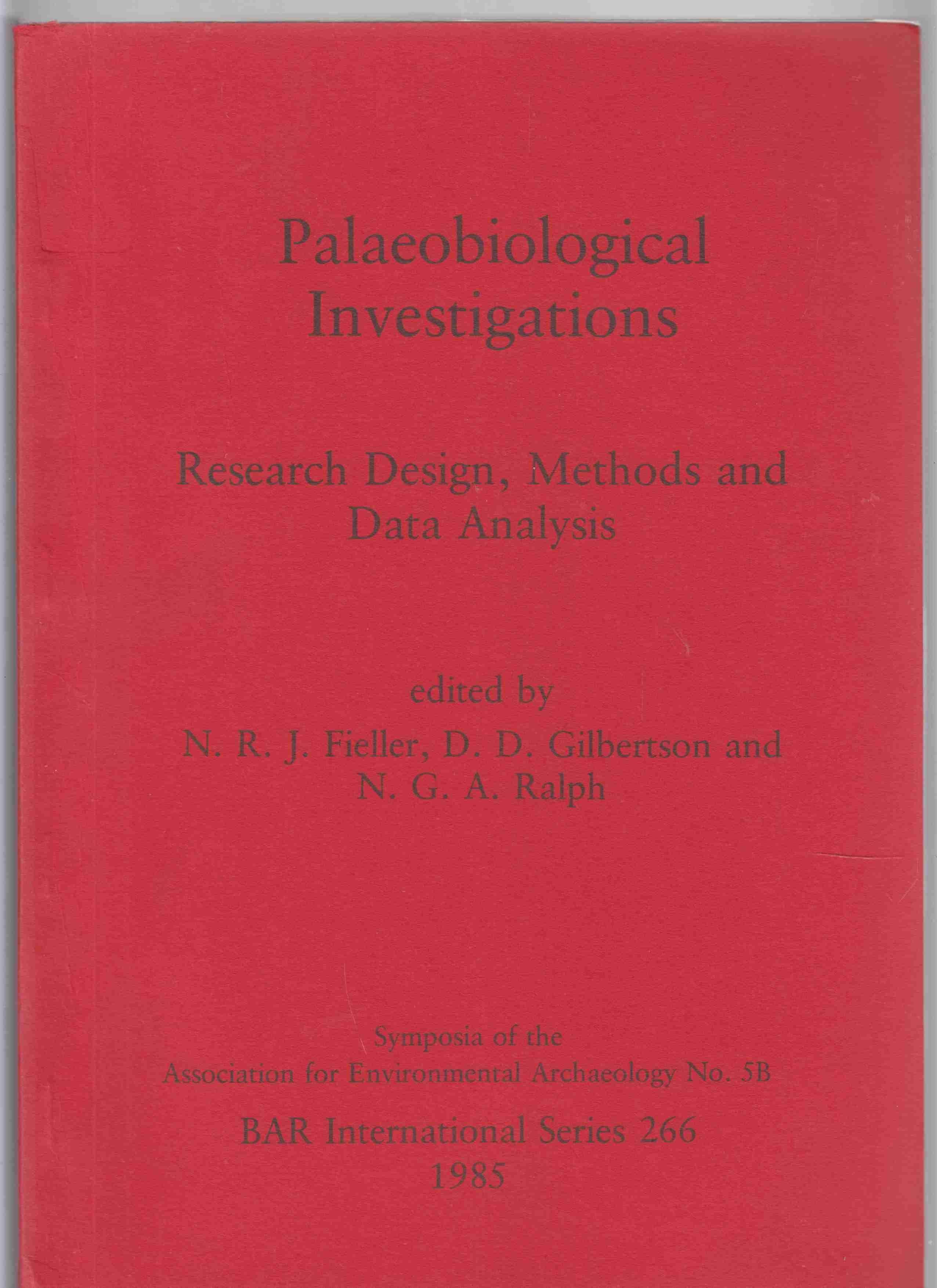 Image for Paleobiological Investigations Research Design, Methods and Data Analysis Symposia of the Association for Environmental Archaeology No. 5B