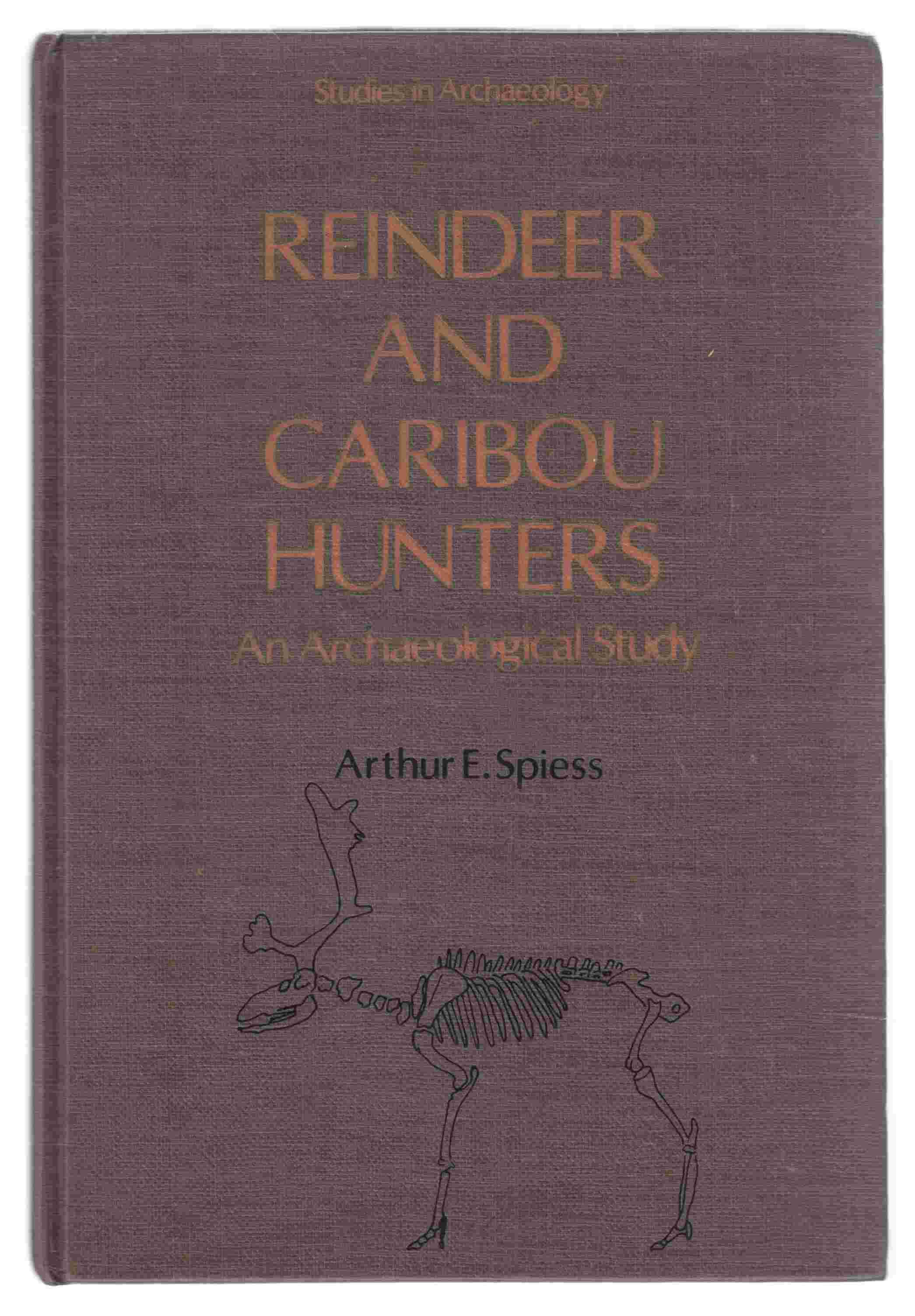 Image for Reindeer and Caribou Hunters An Archaeological Study