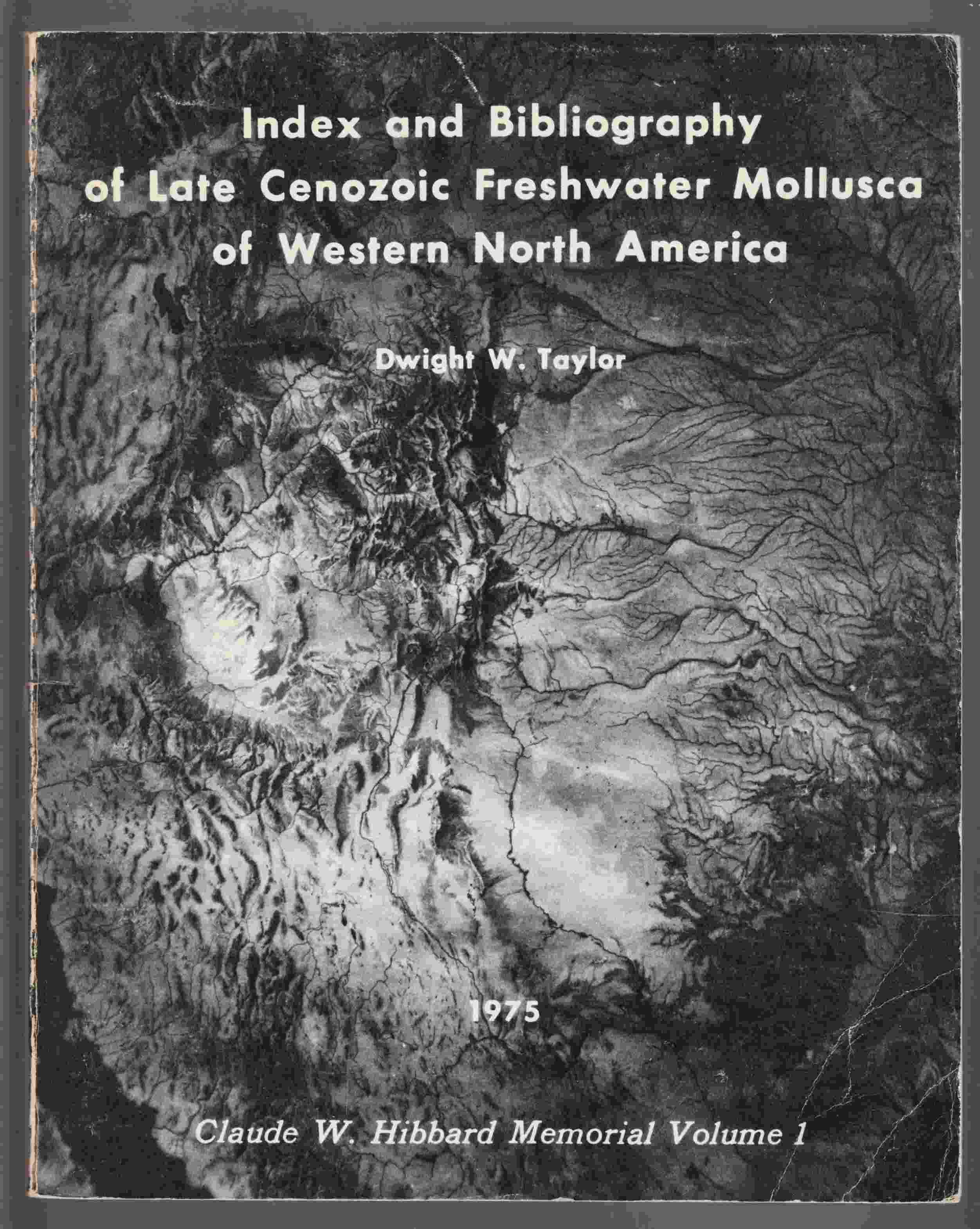 Image for Index and Biblopgraphy of Late Cenezoic Freshwater Mollusca of Western North America